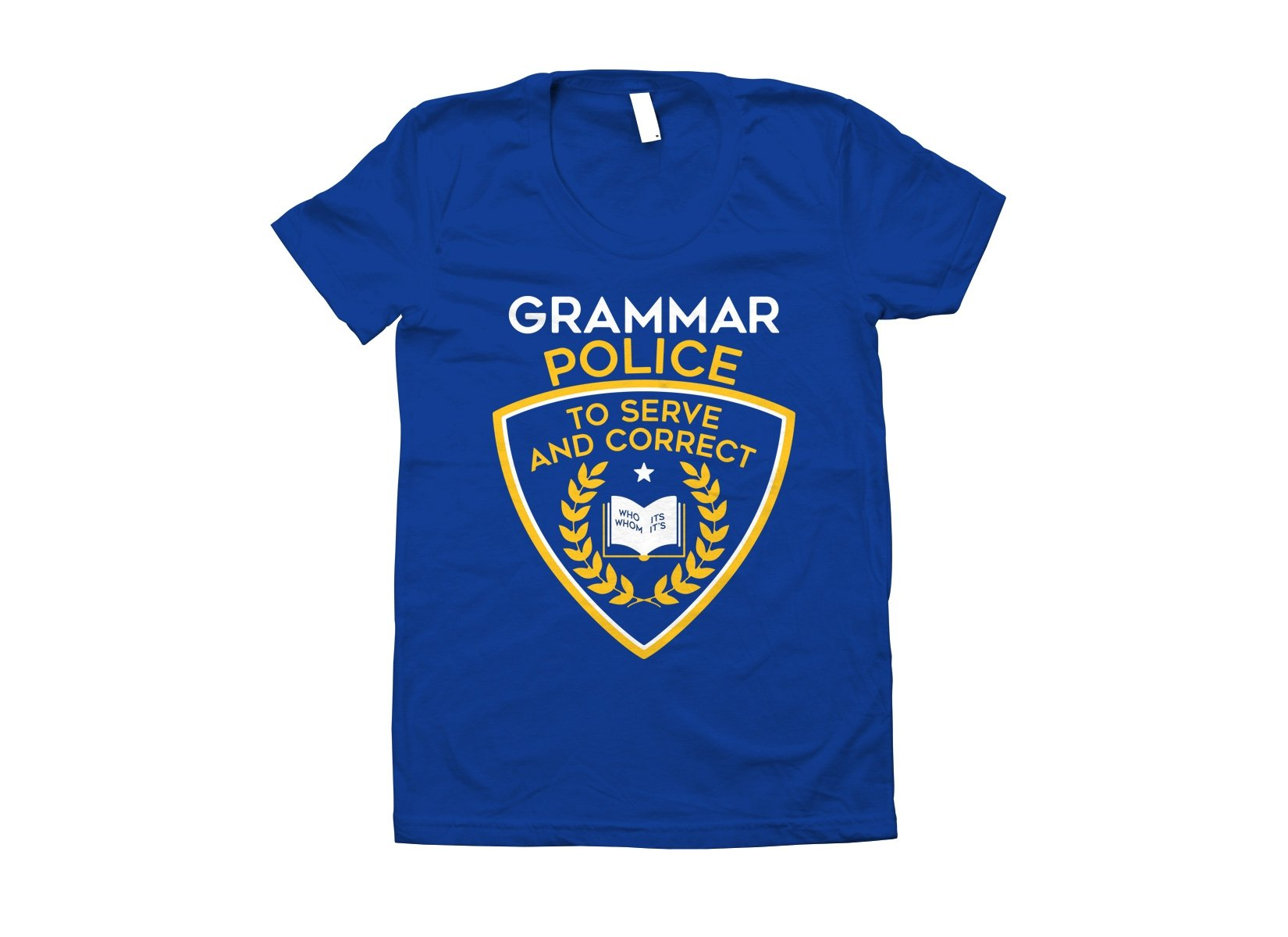 Grammar Police on Juniors T-Shirt