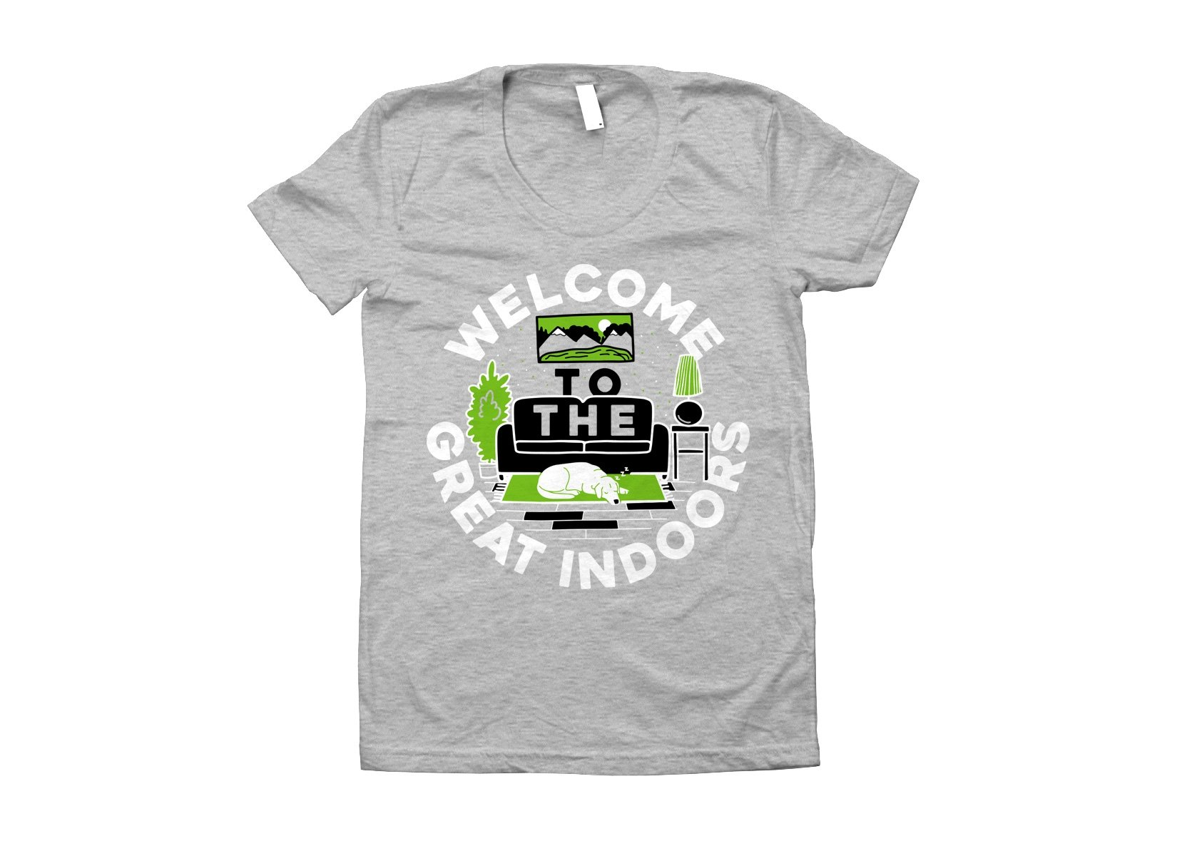 Welcome To The Great Indoors on Juniors T-Shirt