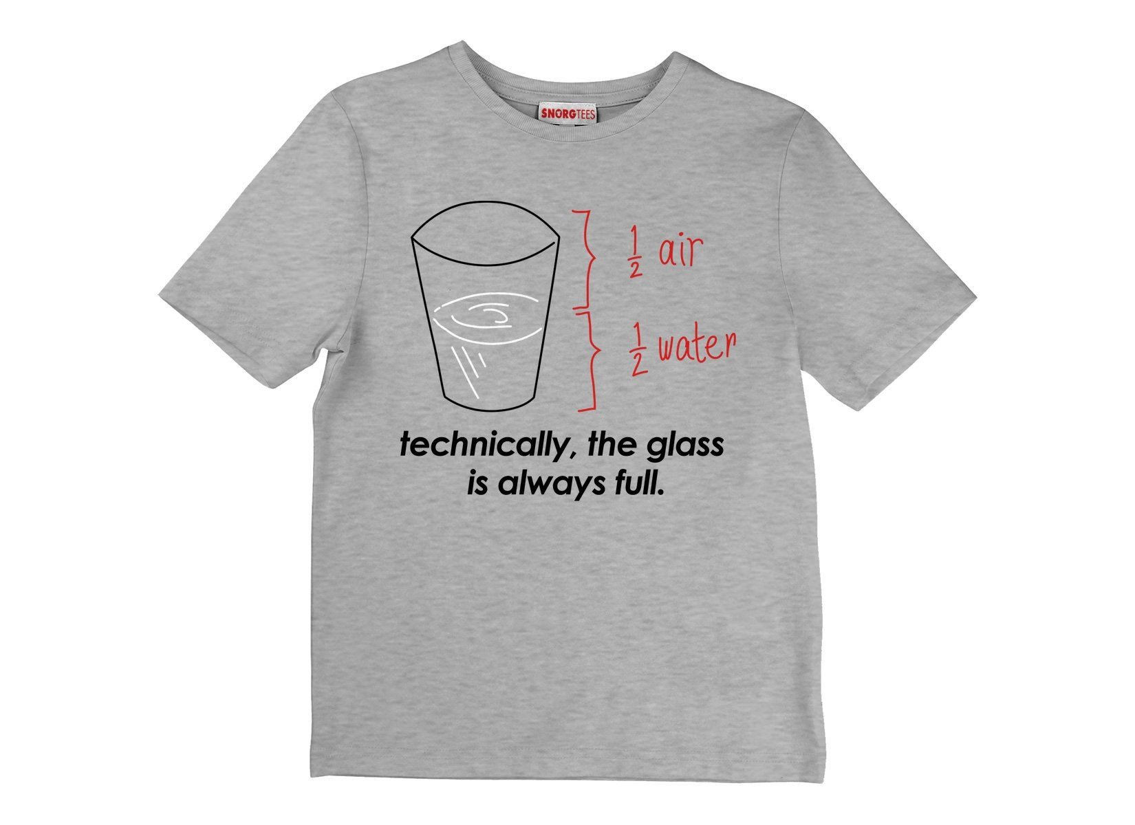 Technically, The Glass Is Always Full on Kids T-Shirt