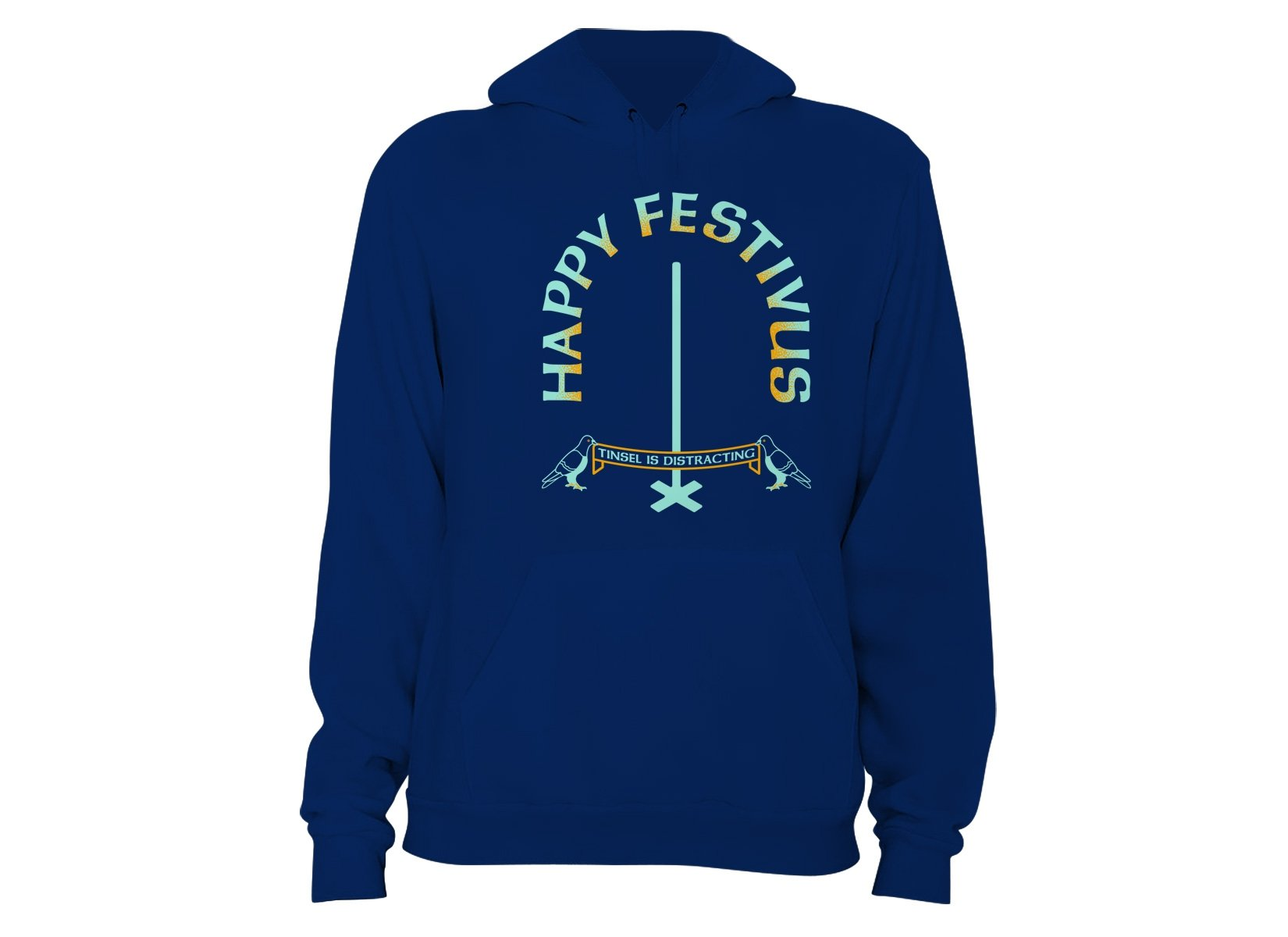 Happy Festivus on Hoodie