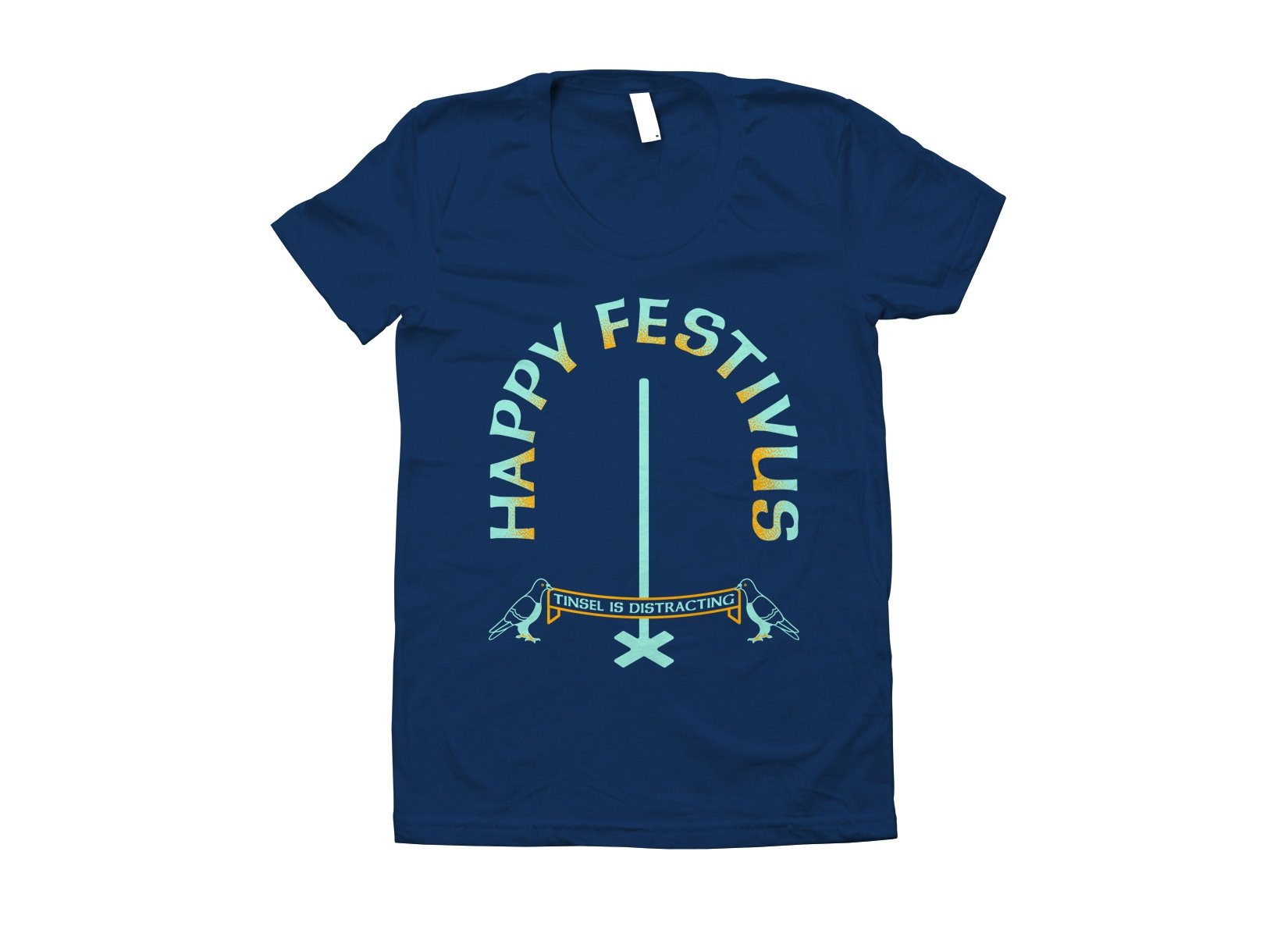 Happy Festivus on Juniors T-Shirt