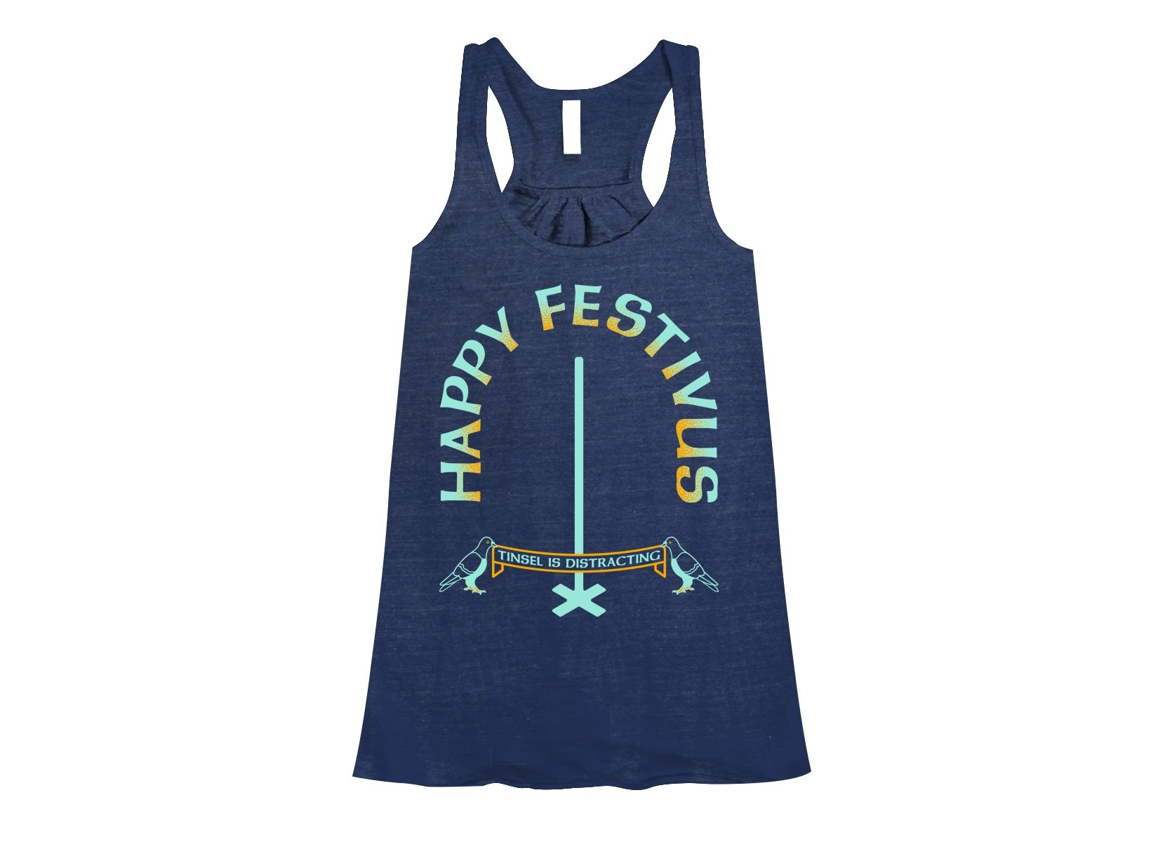 Happy Festivus on Womens Tanks T-Shirt
