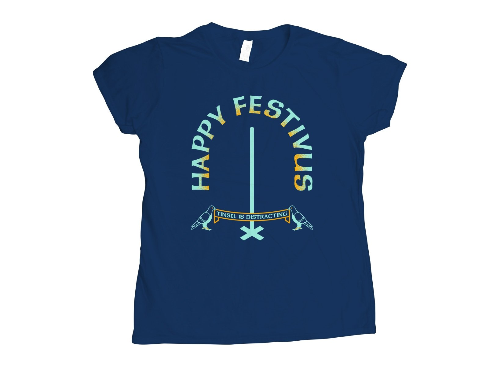 Happy Festivus on Womens T-Shirt