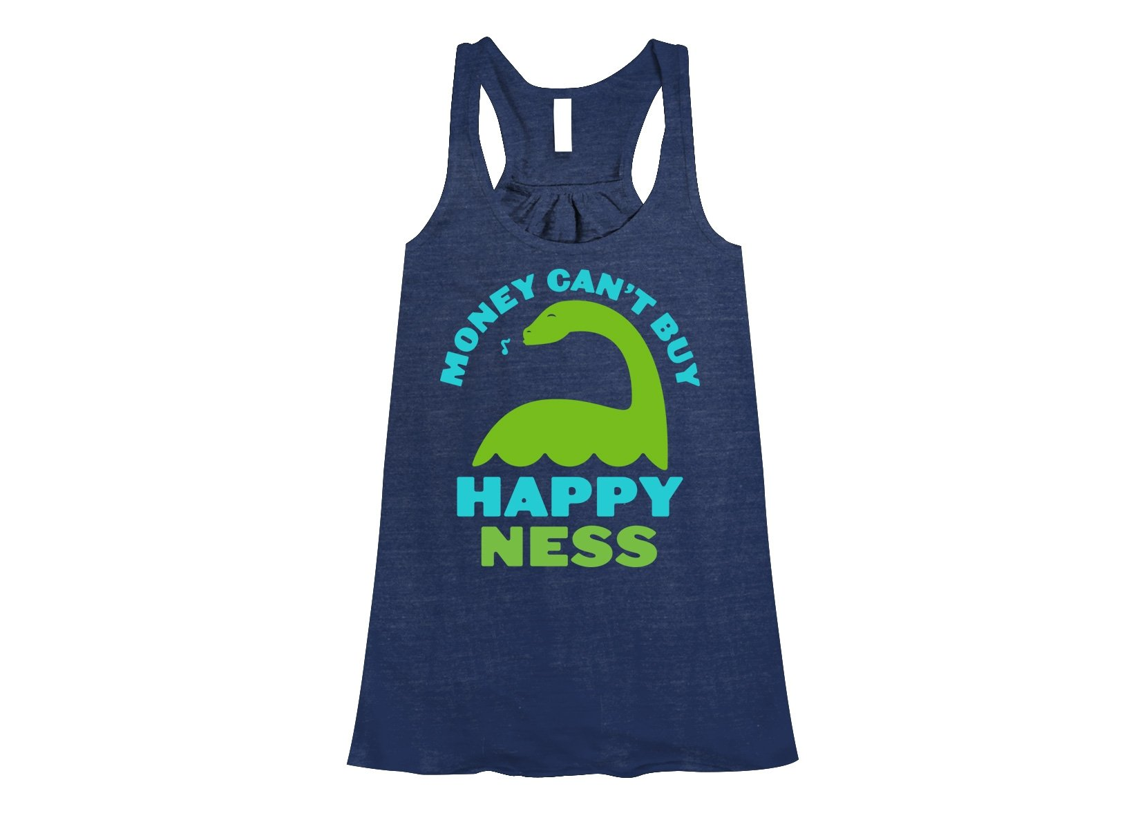 Money Can't Buy Happy Ness on Womens Tanks T-Shirt