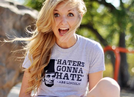 Haters Gonna Hate, Abe Lincoln on Juniors T-Shirt