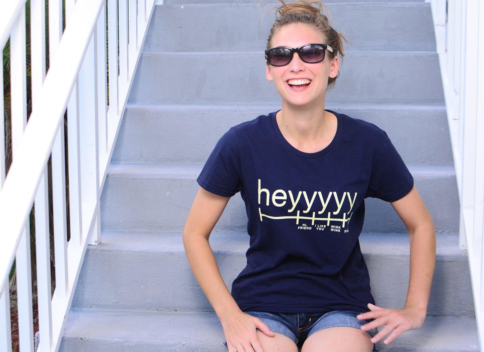 Heyyyyy on Womens T-Shirt