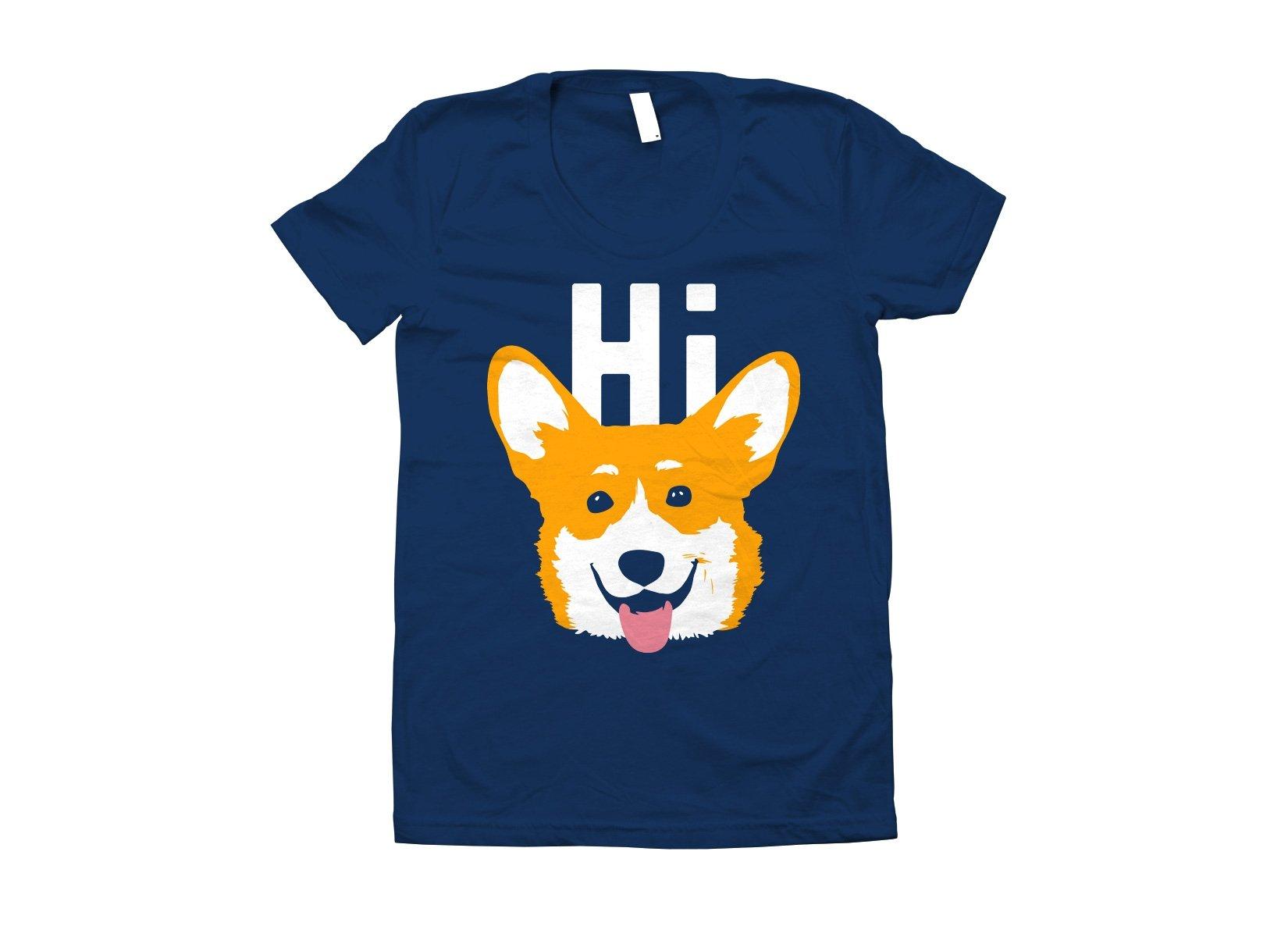 Hi Corgi on Juniors T-Shirt