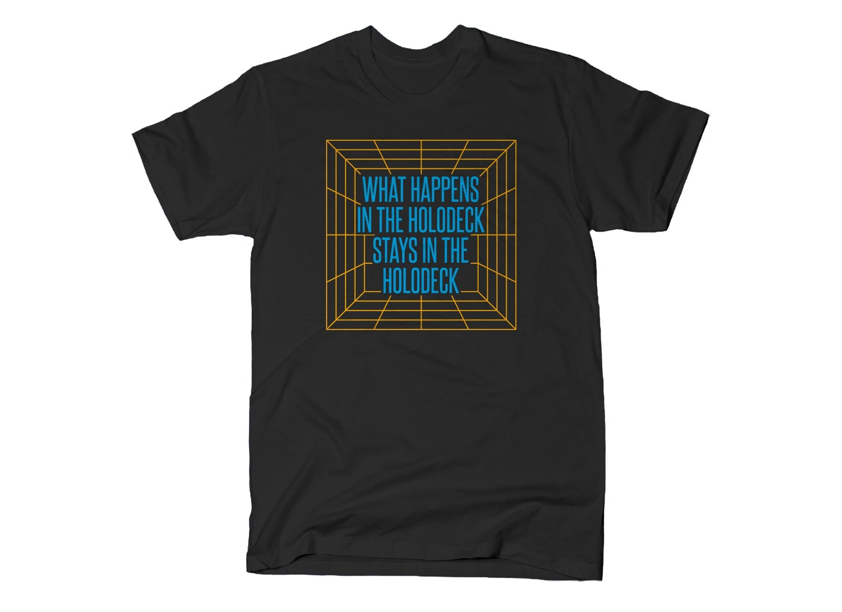 What Happens In The Holodeck on Mens T-Shirt