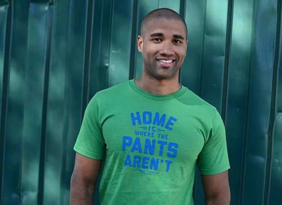 Home Is Where The Pants Aren't on Mens T-Shirt