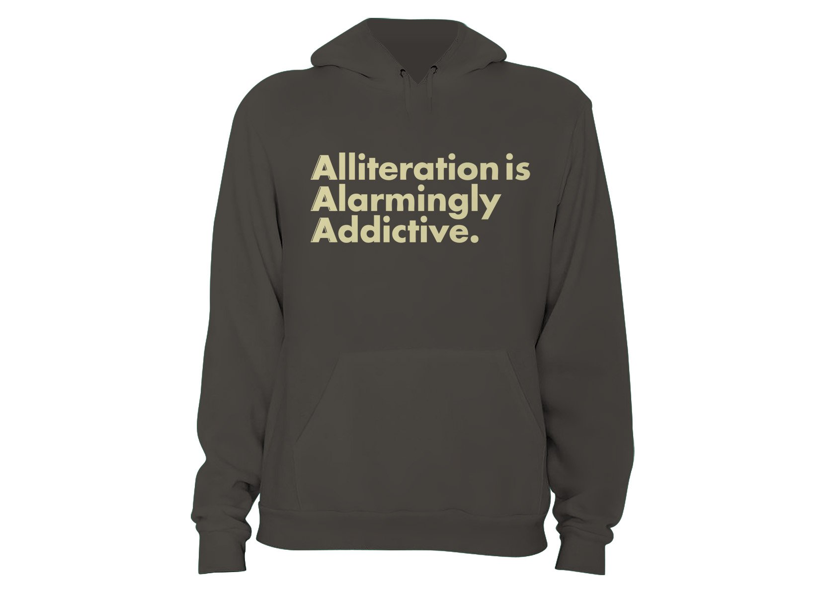 Alliteration Is Alarmingly Addictive on Hoodie