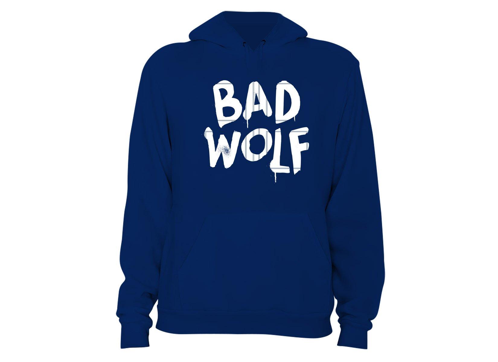 Bad Wolf on Hoodie