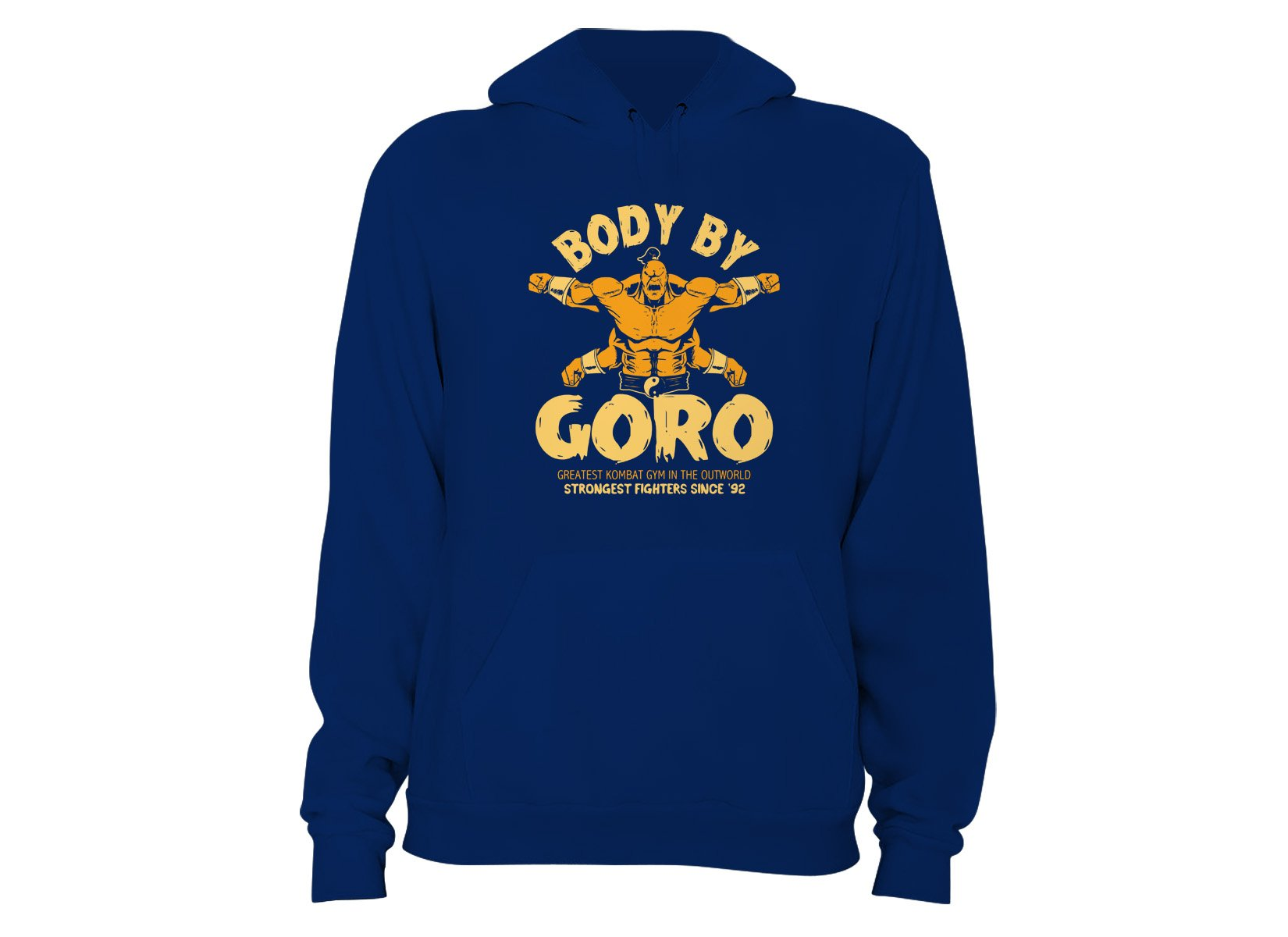 Body By Goro on Hoodie