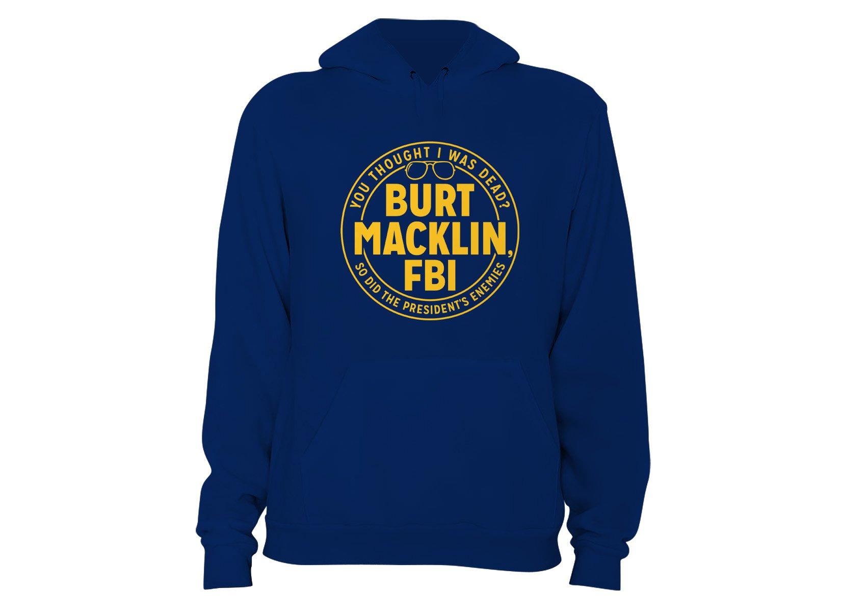Burt Macklin, FBI on Hoodie