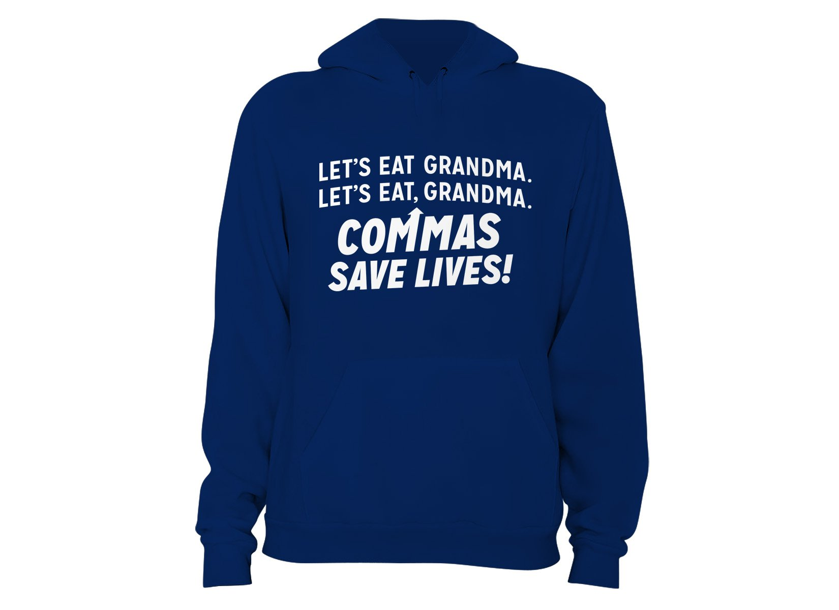 Commas Save Lives! on Hoodie