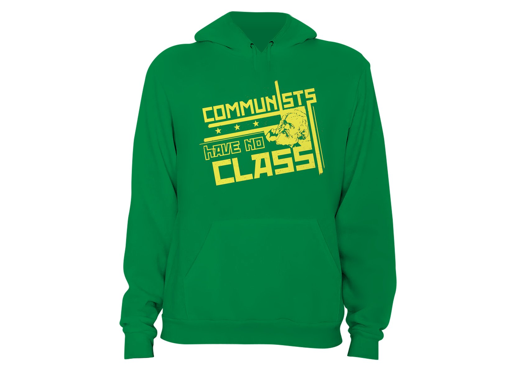 Communists Have No Class on Hoodie
