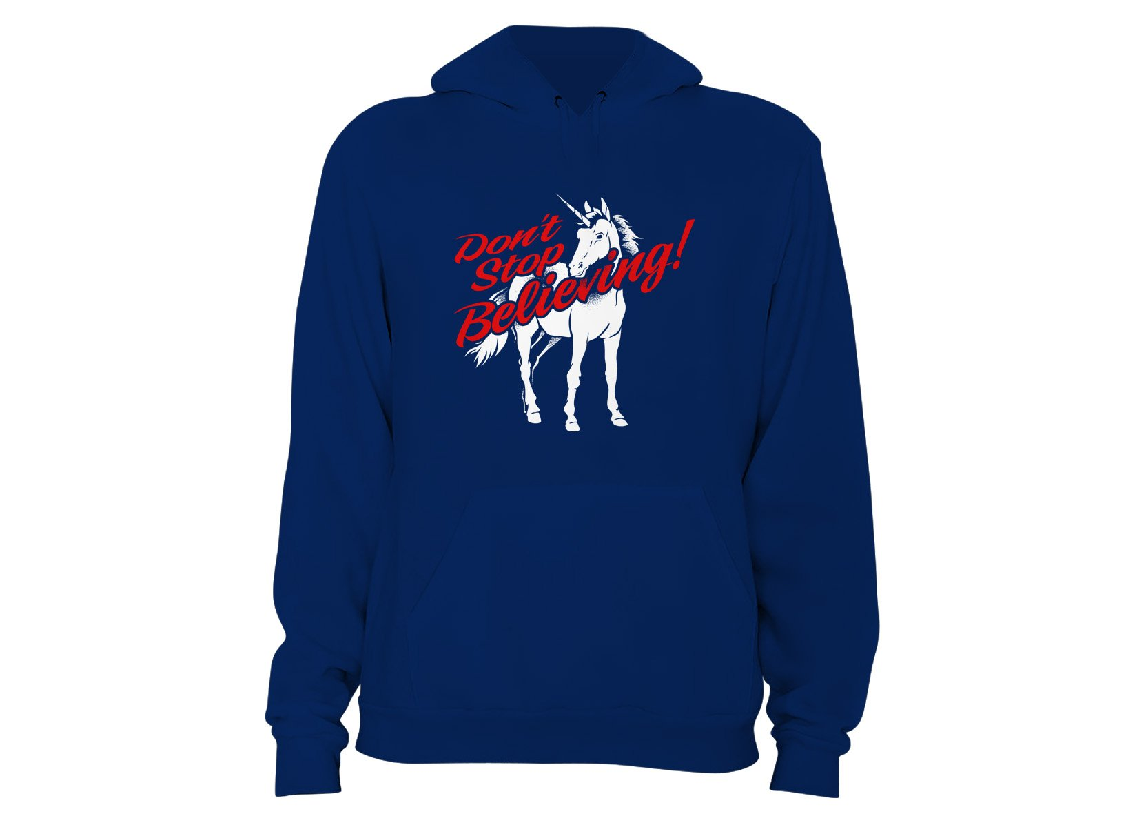 Don't Stop Believing Unicorn on Hoodie