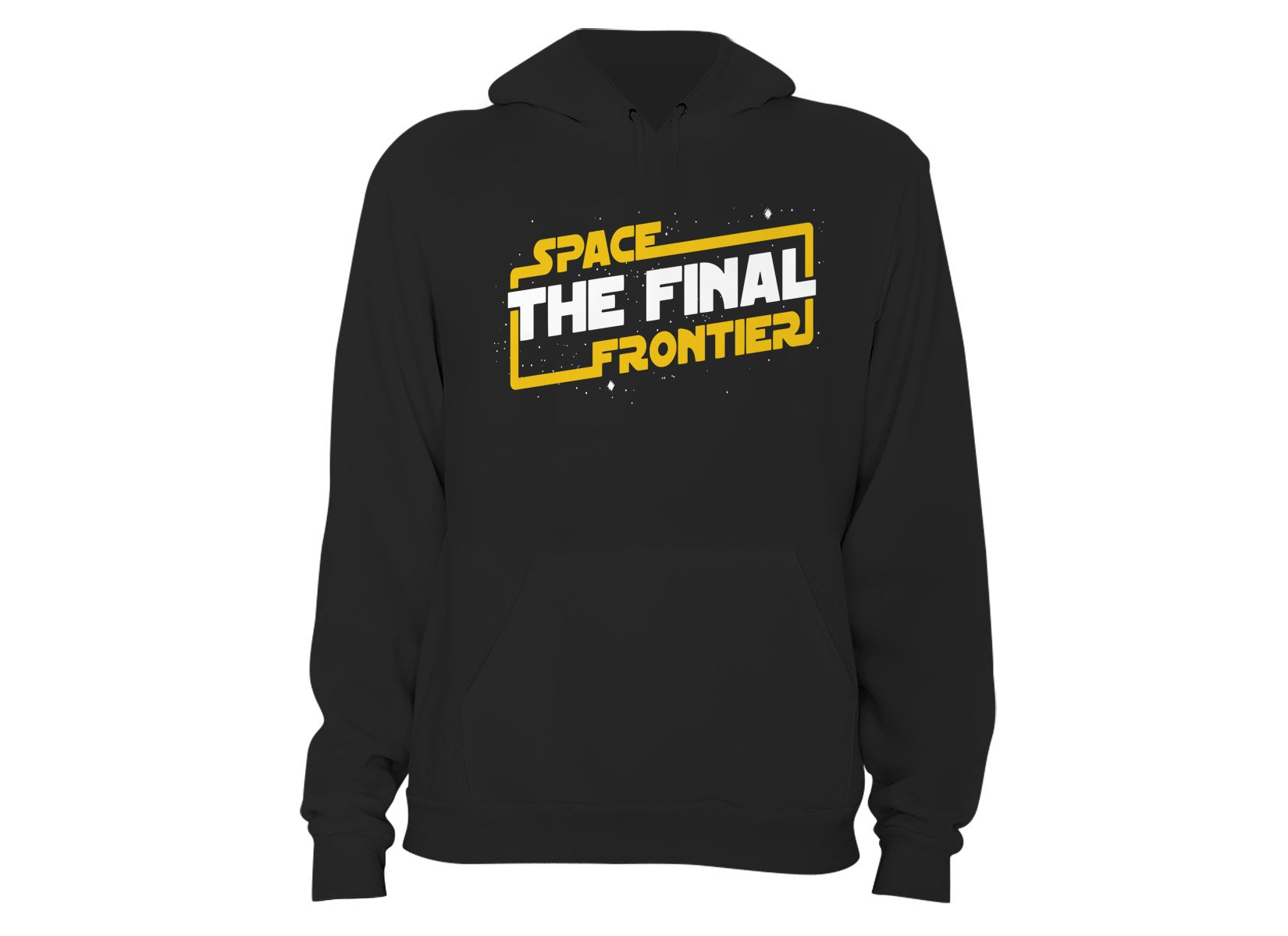 Space The Final Frontier on Hoodie