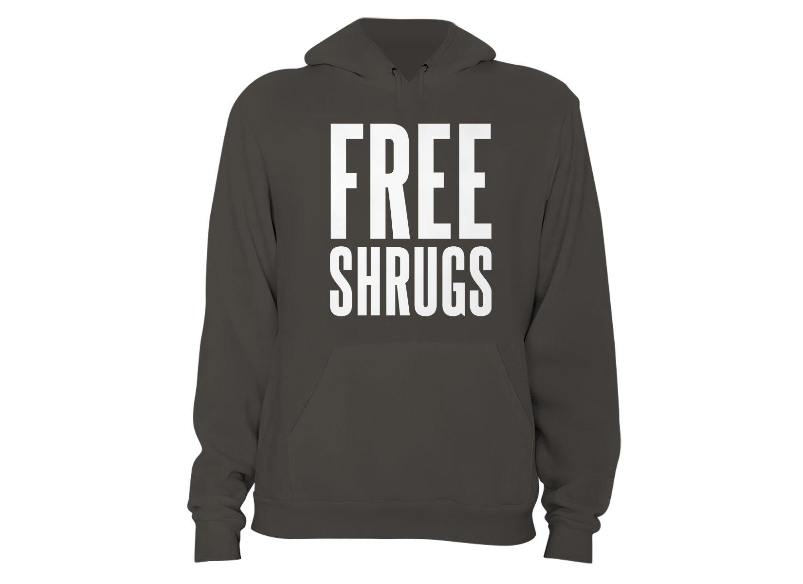 Free Shrugs on Hoodie