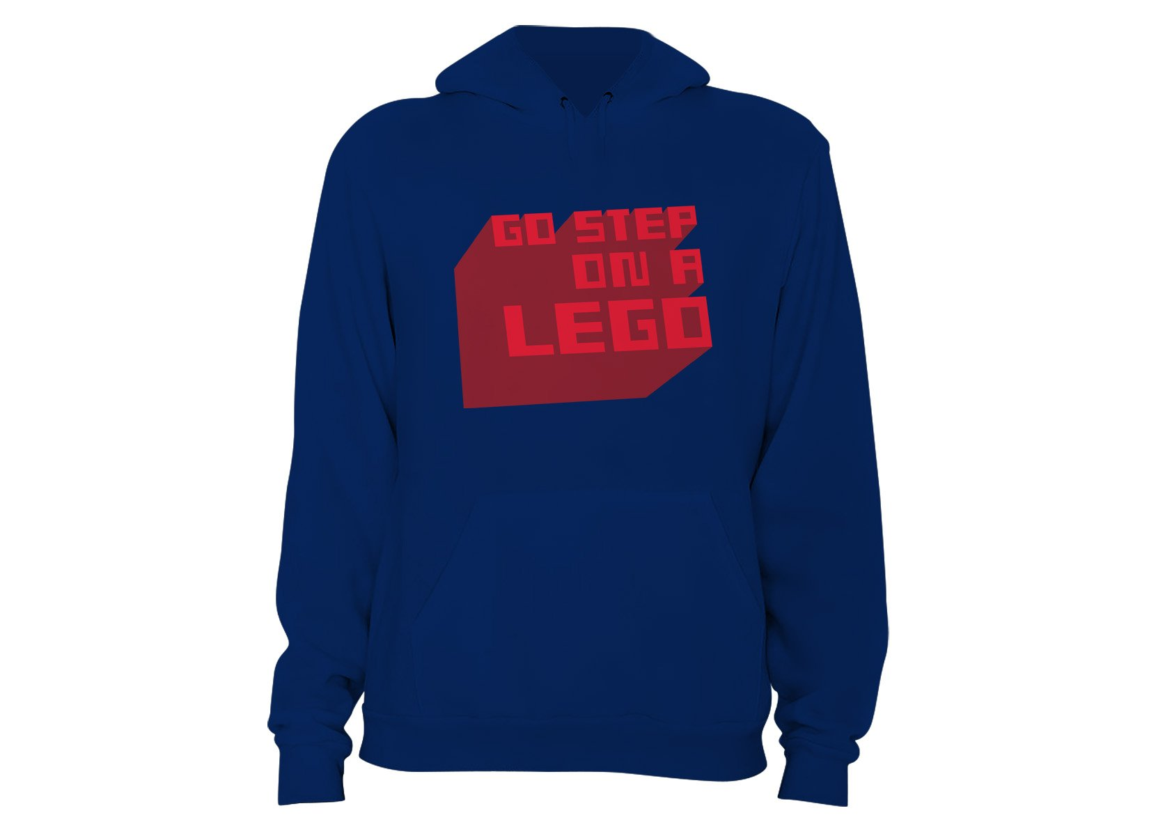 Go Step On A Lego on Hoodie