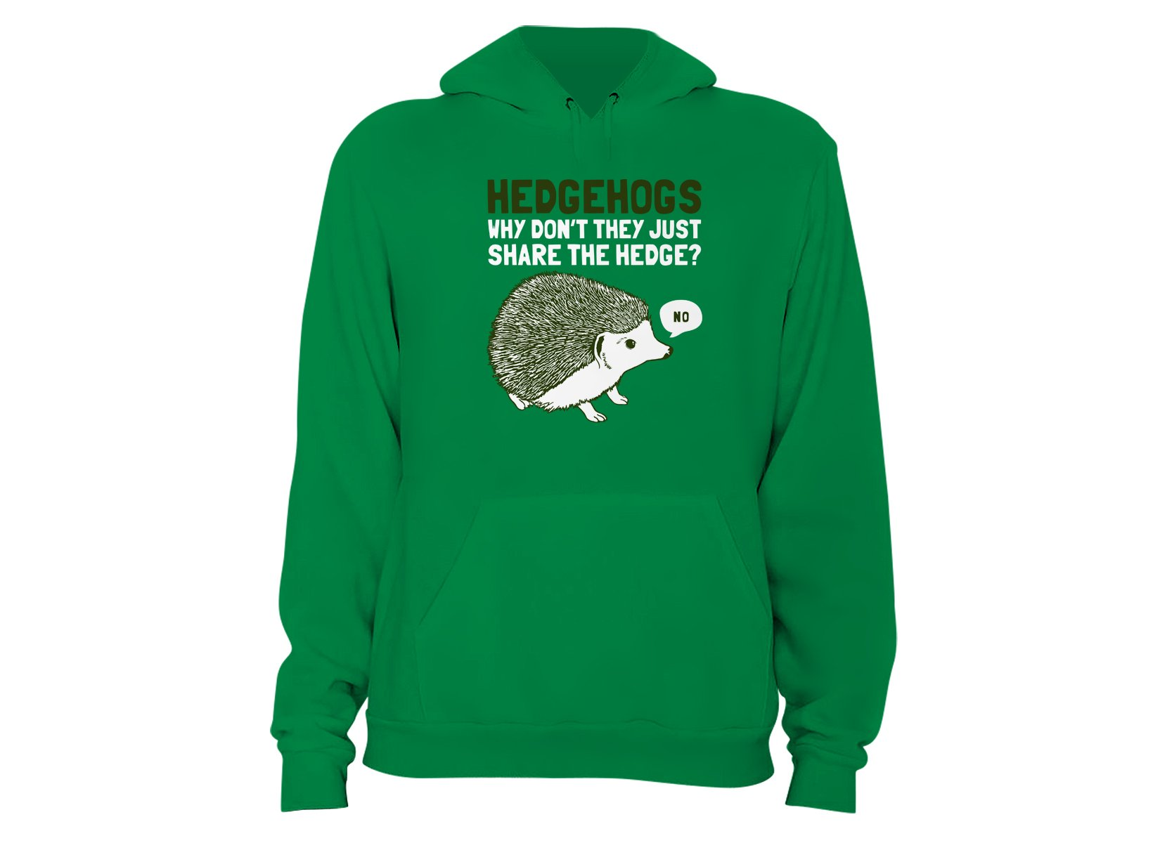 Hedgehogs Can't Share on Hoodie