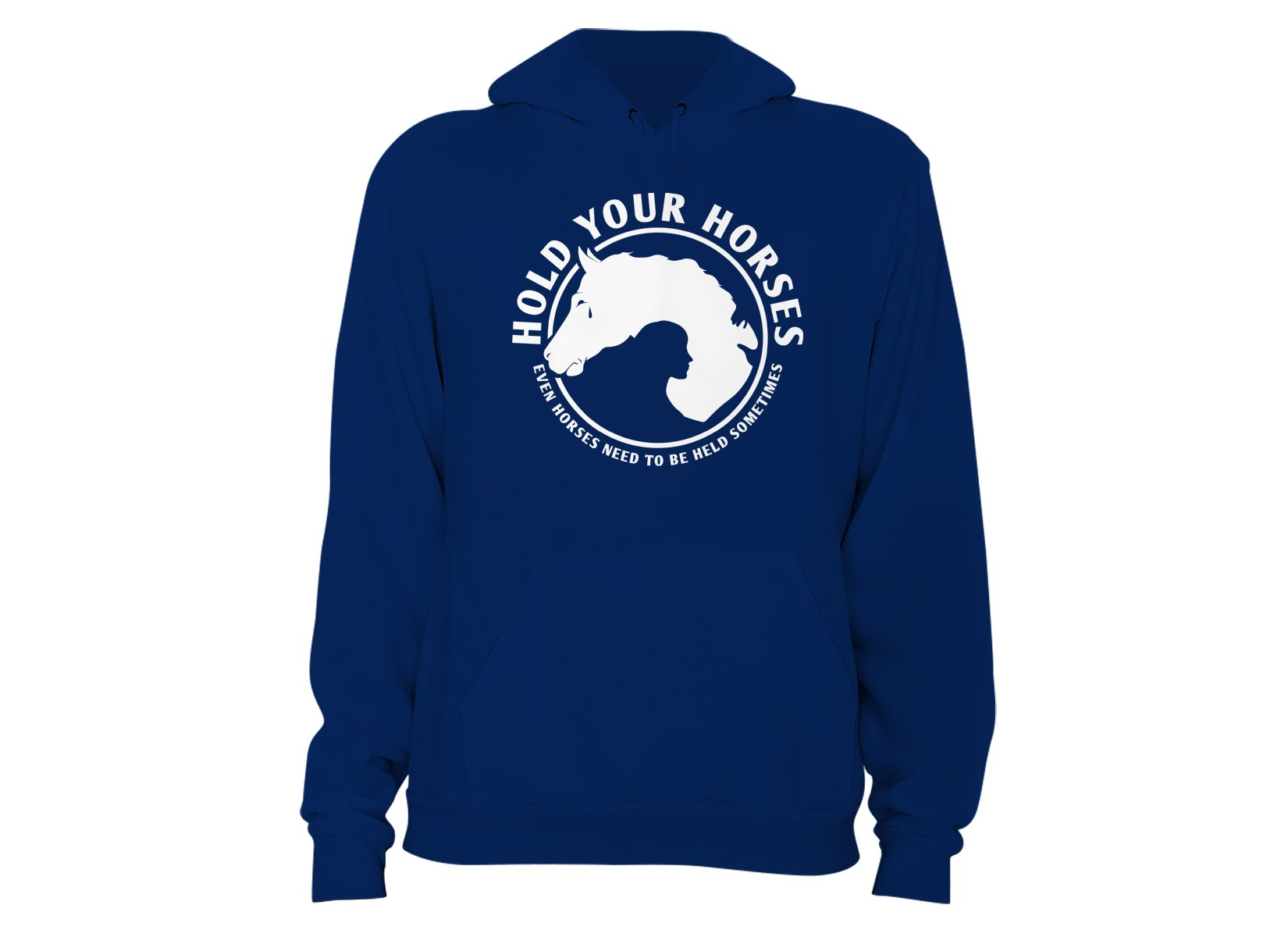 Hold Your Horses on Hoodie