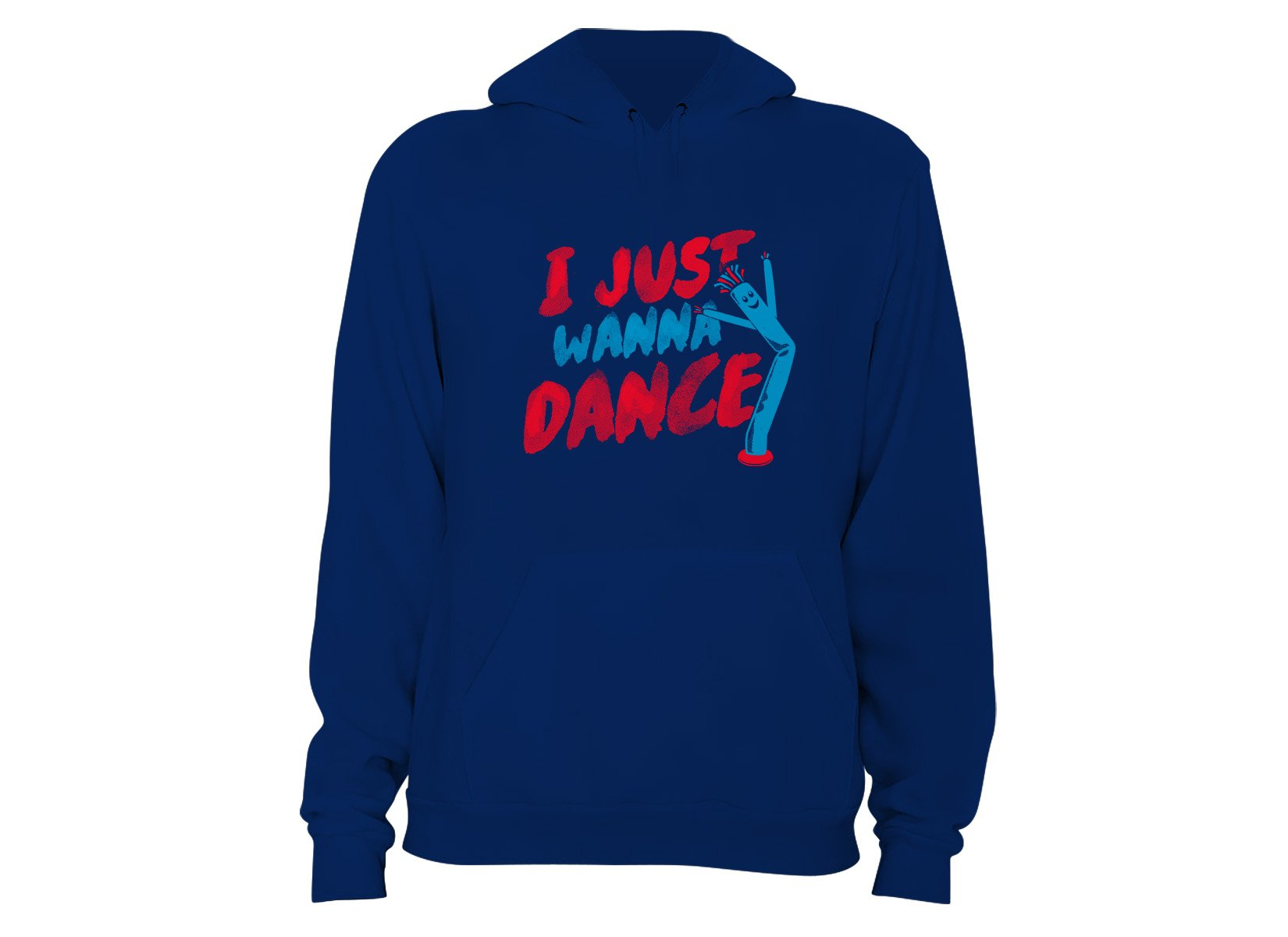 I Just Wanna Dance on Hoodie