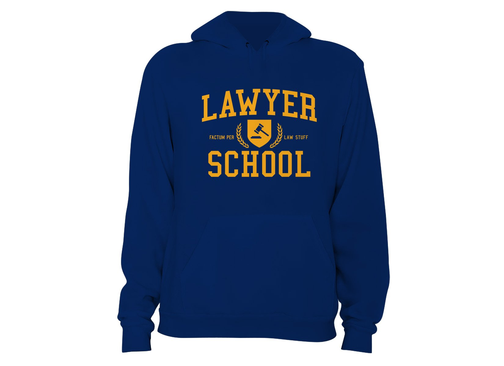 Lawyer School on Hoodie