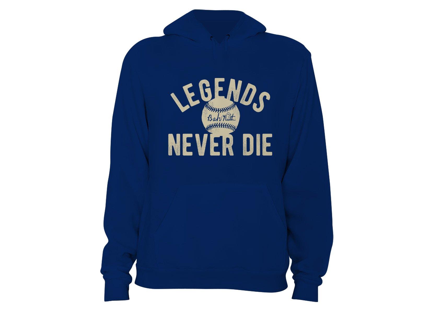 Legends Never Die on Hoodie