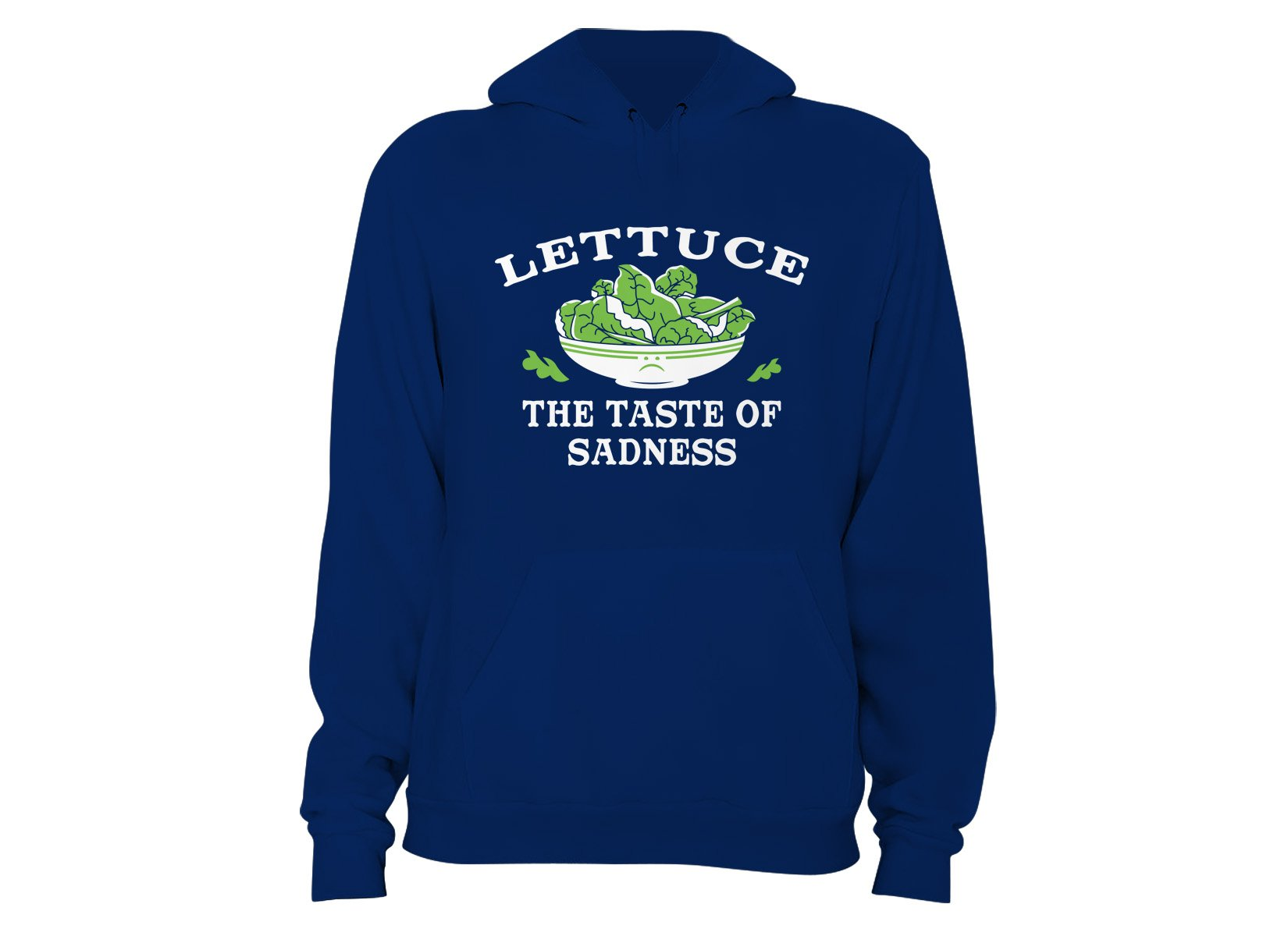 Lettuce, The Taste Of Sadness on Hoodie