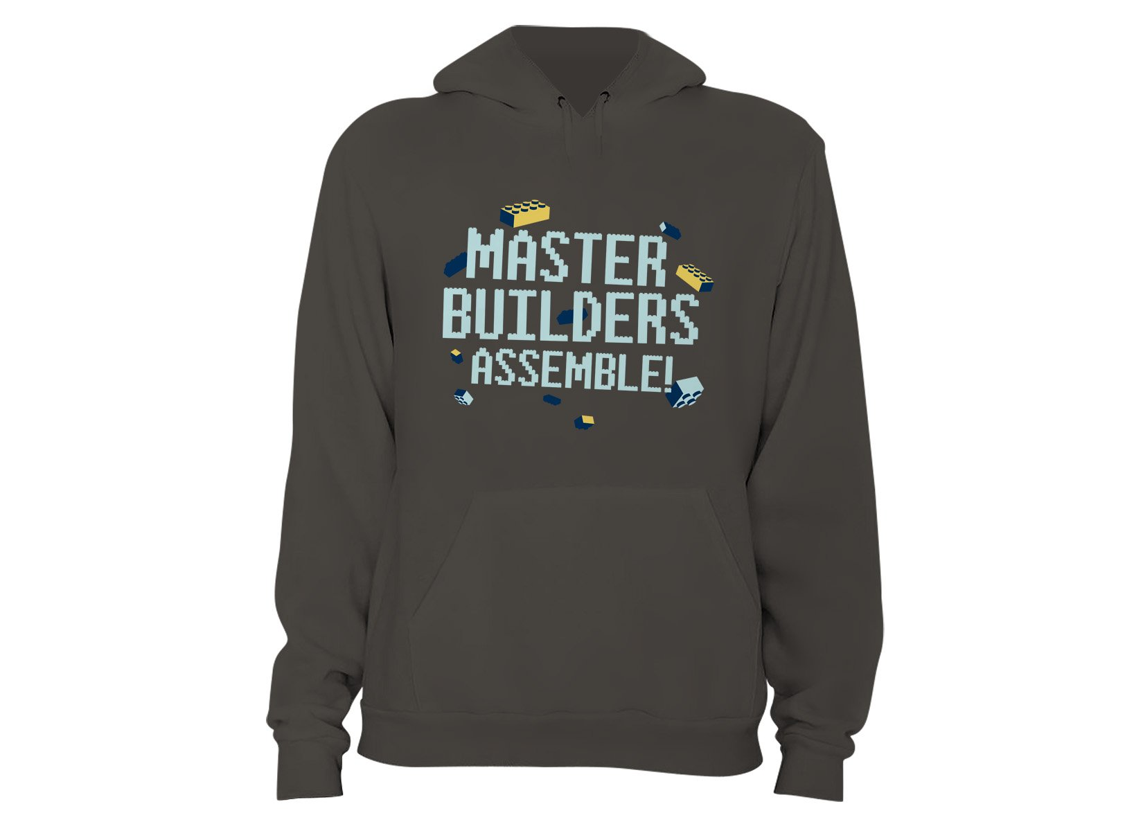 Master Builders Assemble! on Hoodie