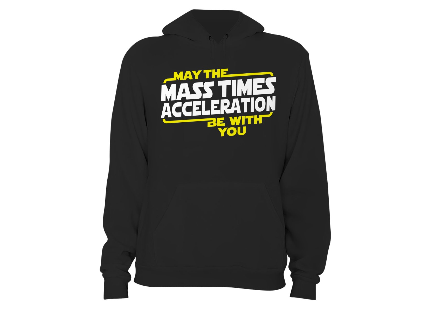 May The Mass x Acceleration on Hoodie
