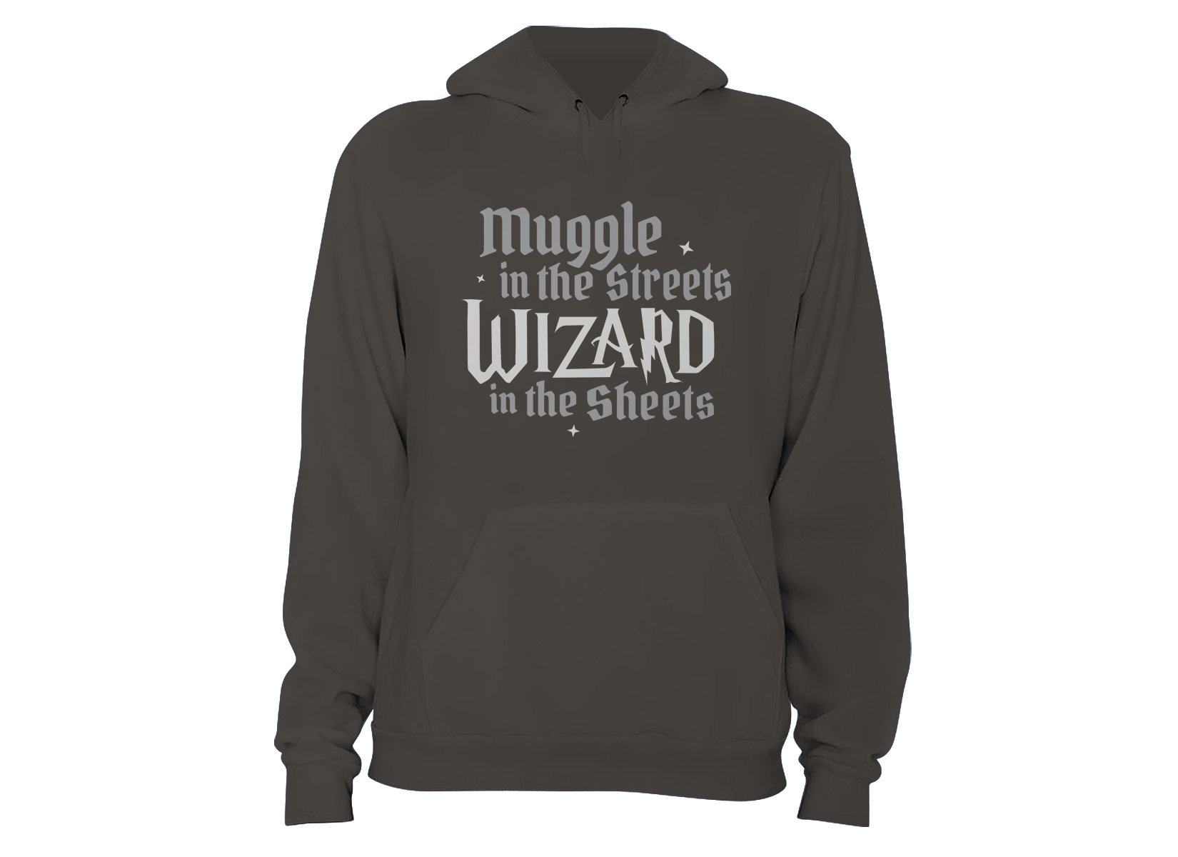 Muggle In The Streets, Wizard In The Sheets on Hoodie