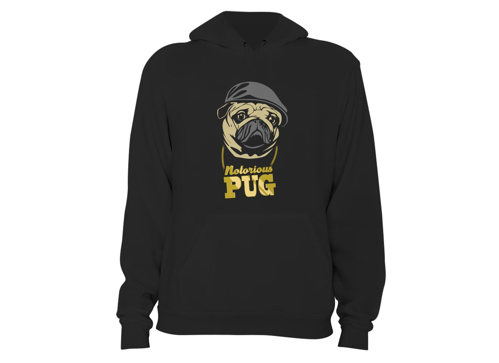 Notorious PUG on Hoodie