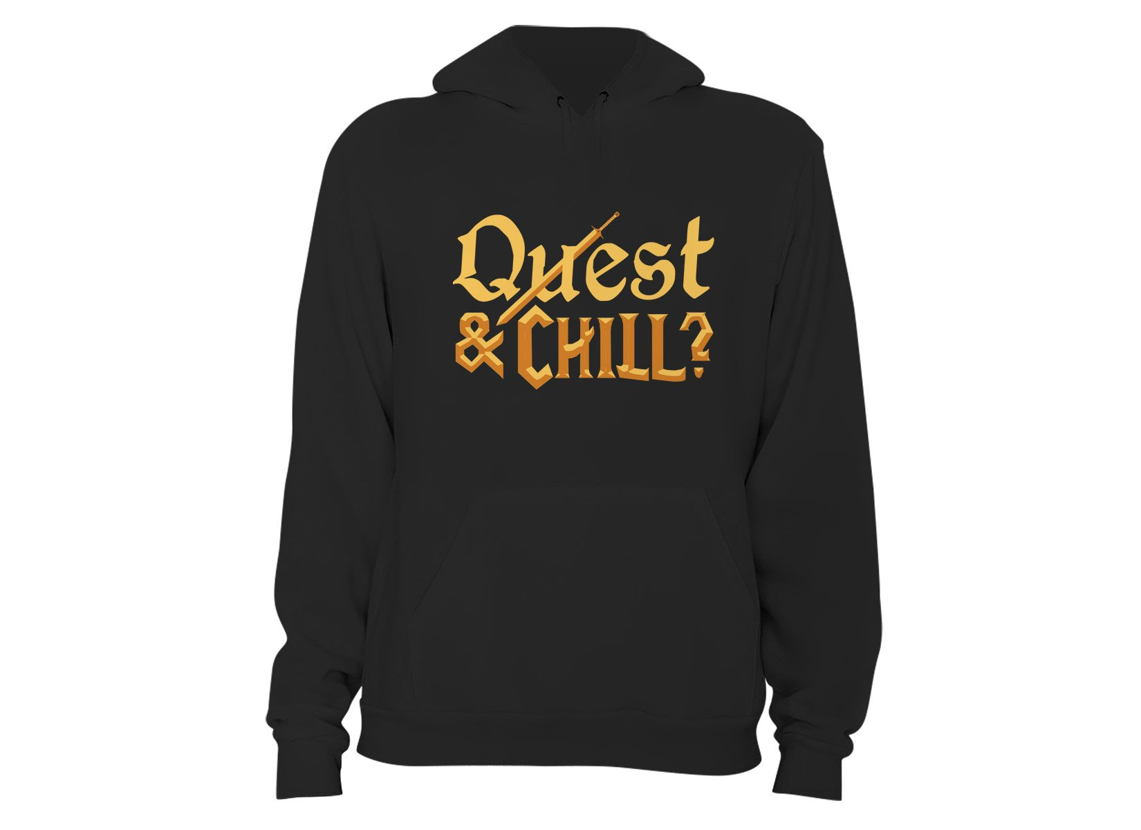 Quest & Chill on Hoodie