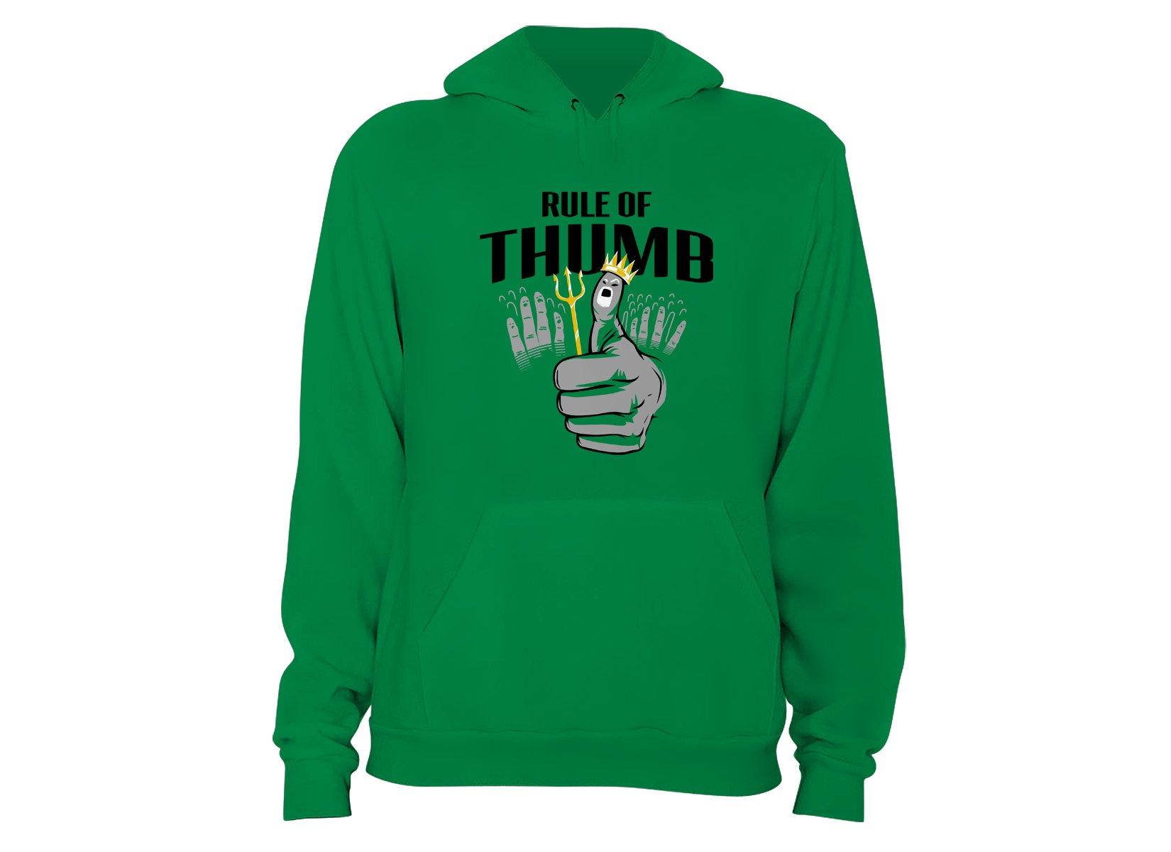 Rule Of Thumb on Hoodie