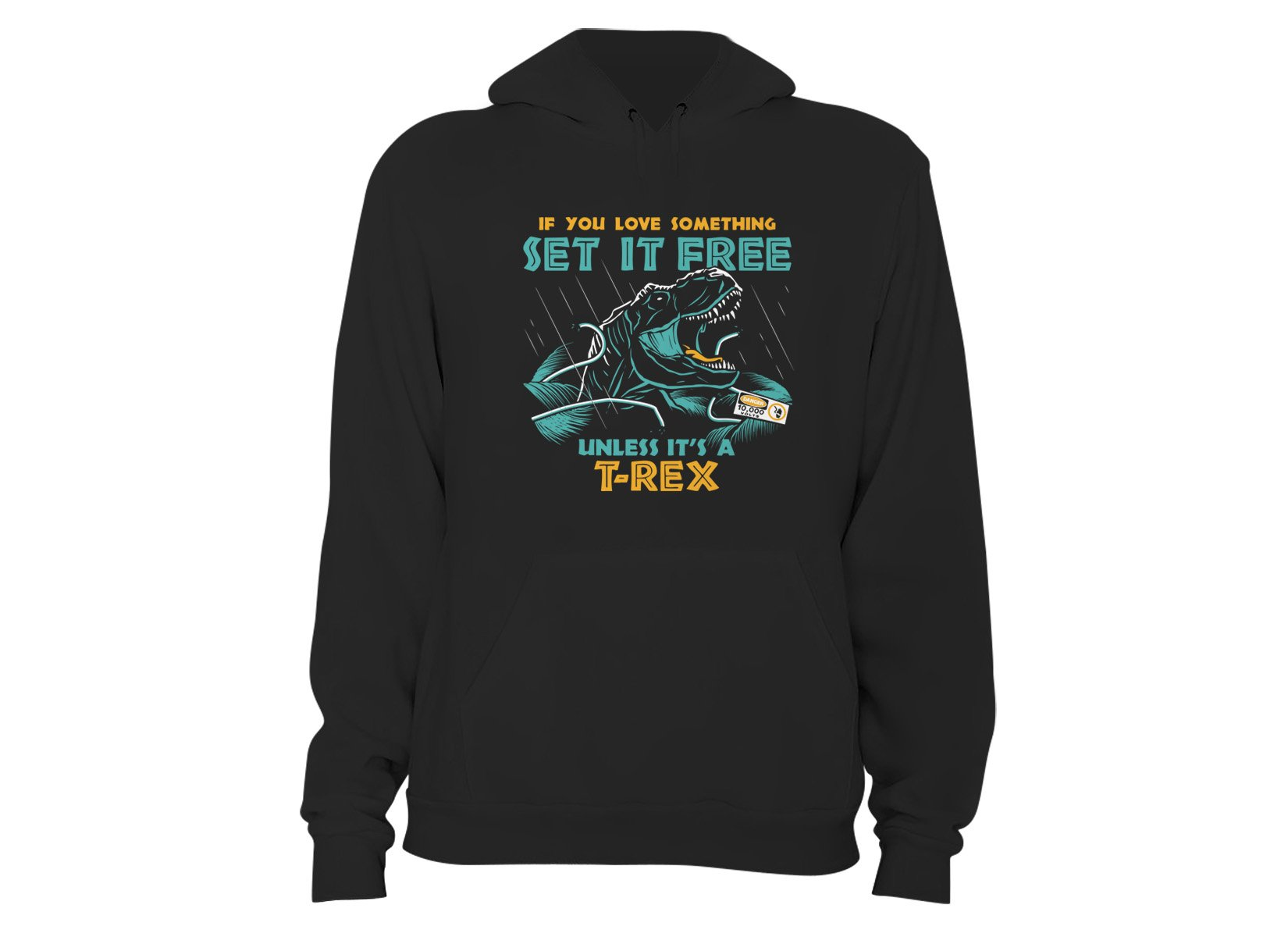 If You Love Something Set It Free on Hoodie