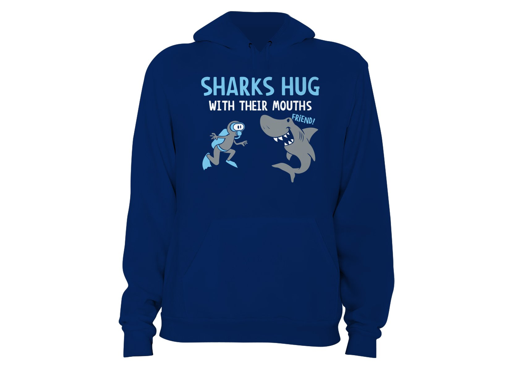 Sharks Hug With Their Mouths on Hoodie
