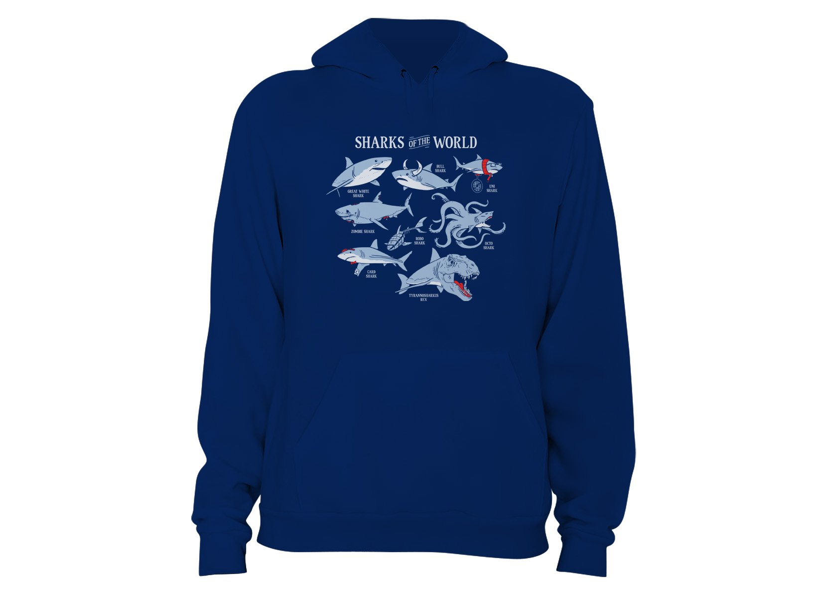 Sharks Of The World on Hoodie