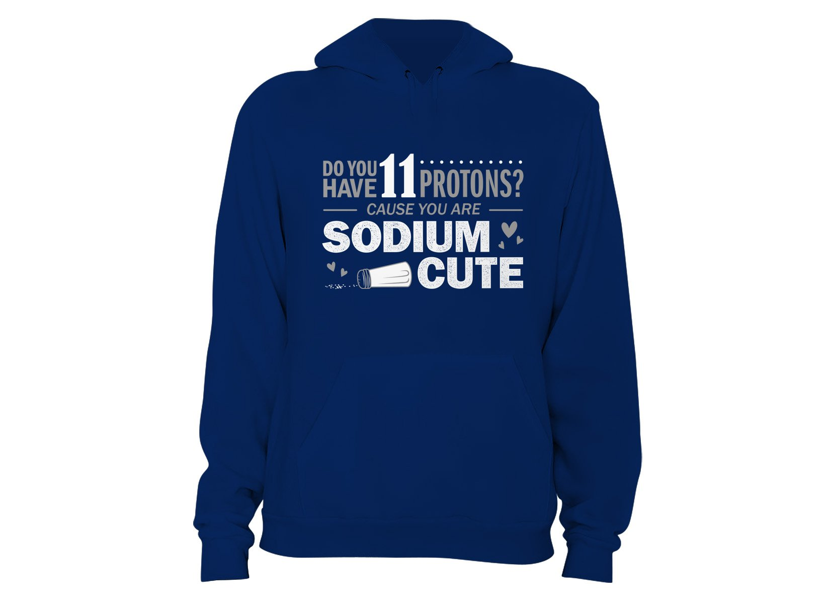 You Are CuTe on Hoodie