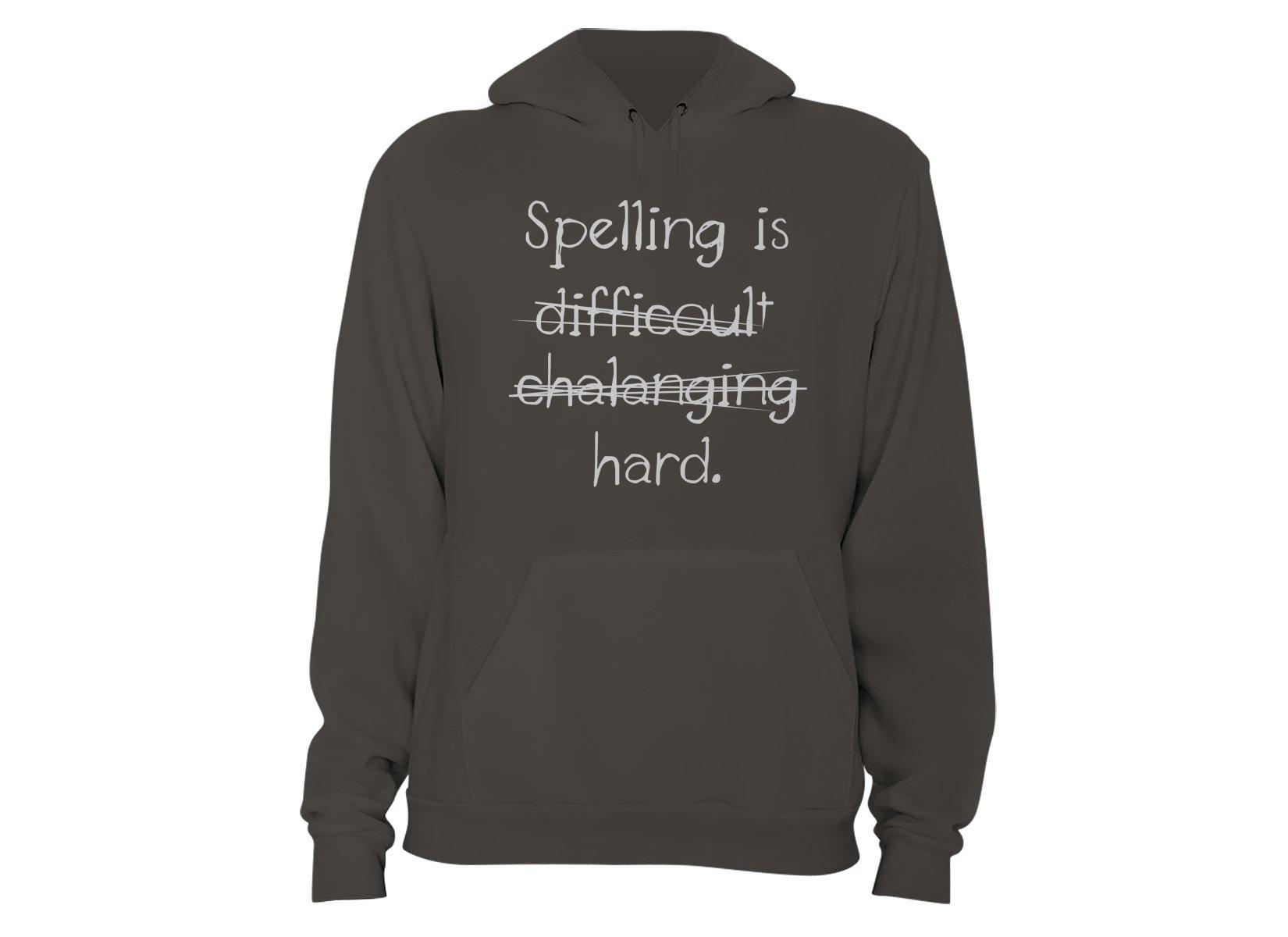 Spelling Is Hard on Hoodie