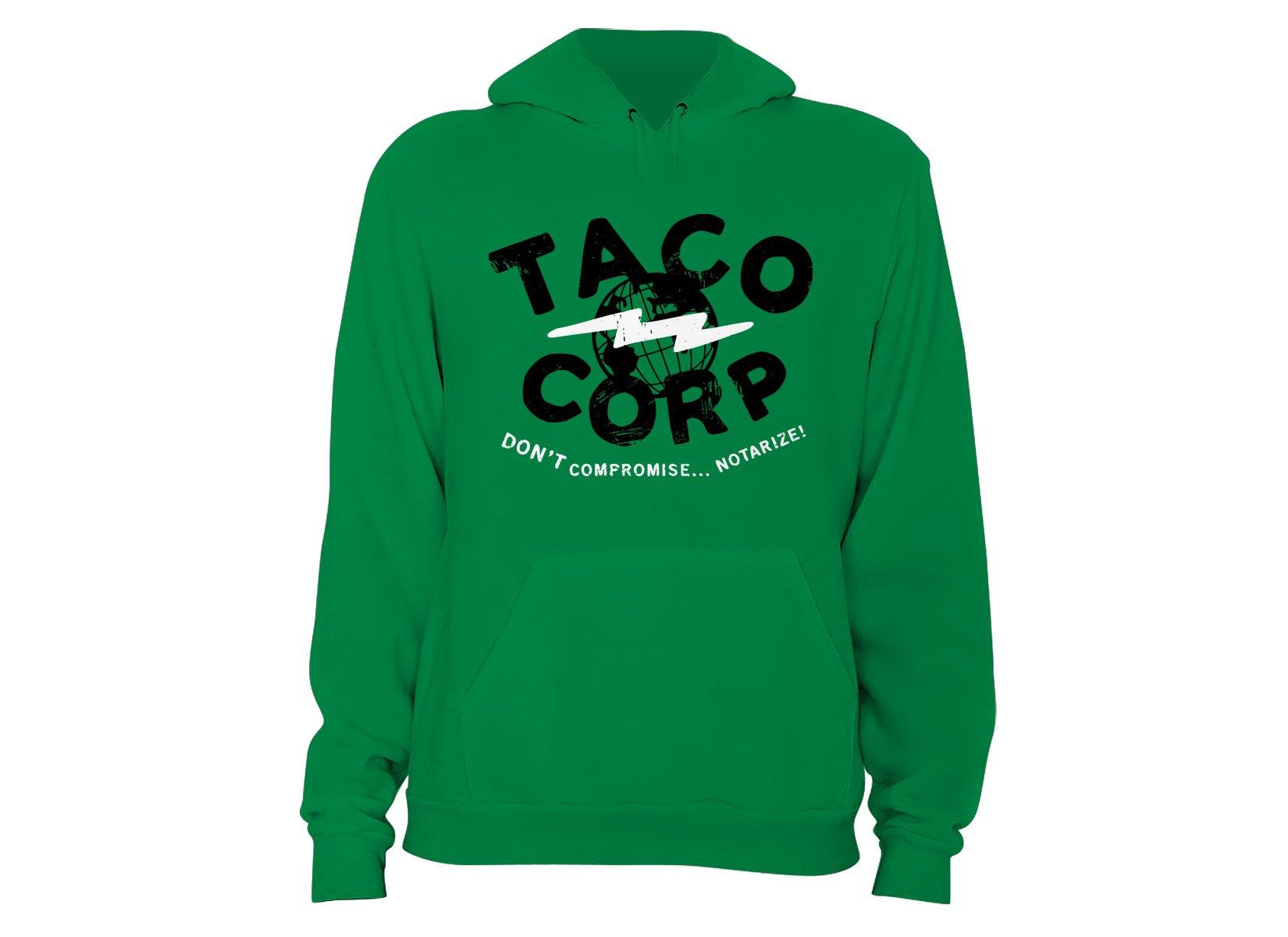 Taco Corp on Hoodie