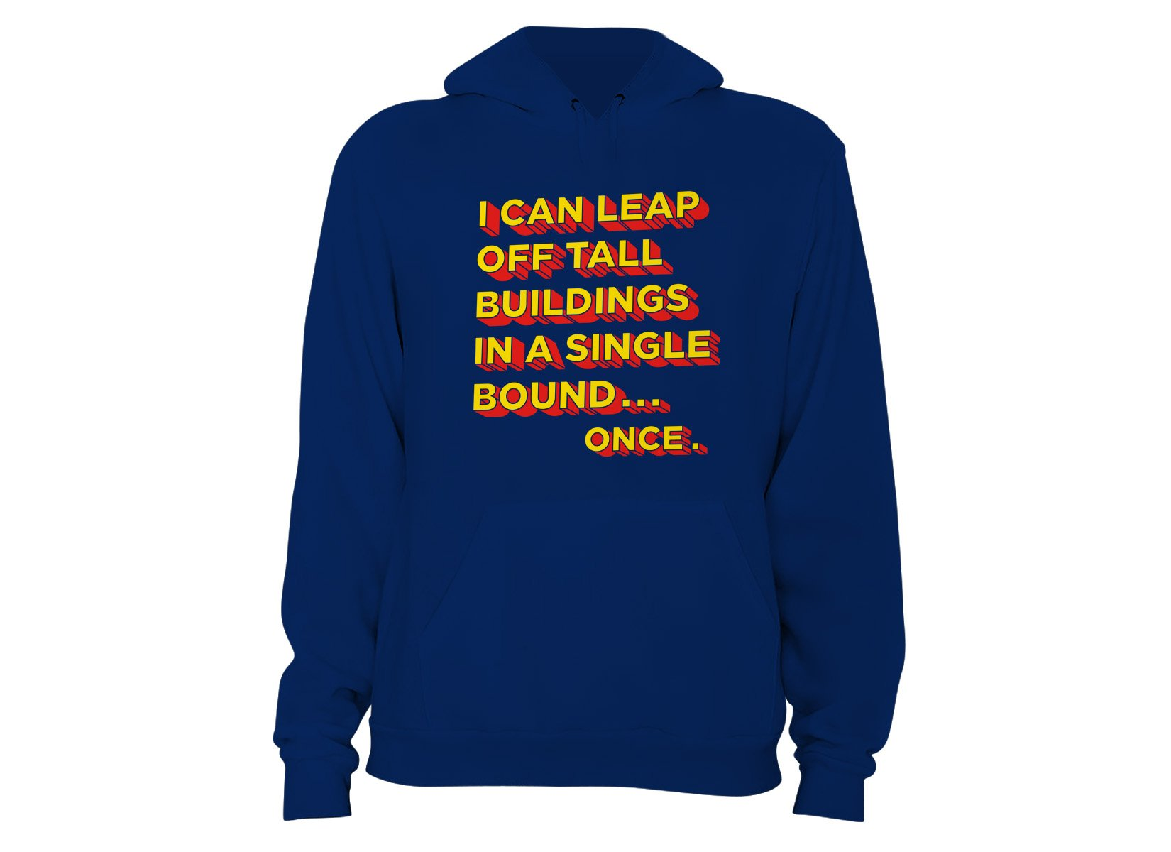 Tall Buildings In A Single Bound on Hoodie
