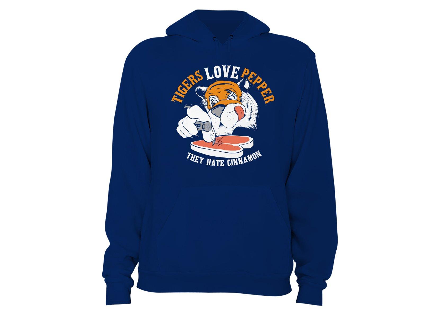 Tigers Love Pepper on Hoodie