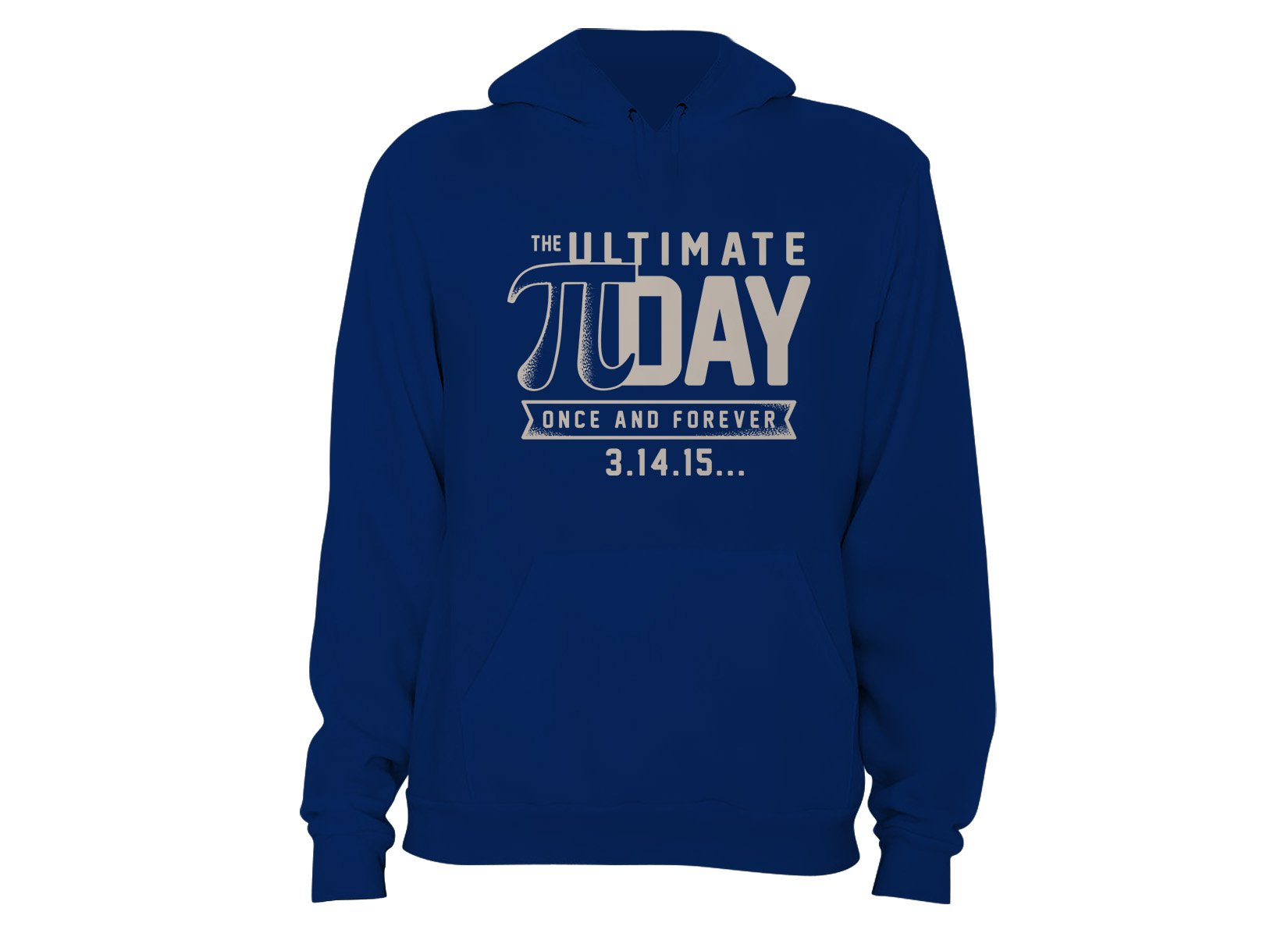 The Ultimate Pi Day on Hoodie