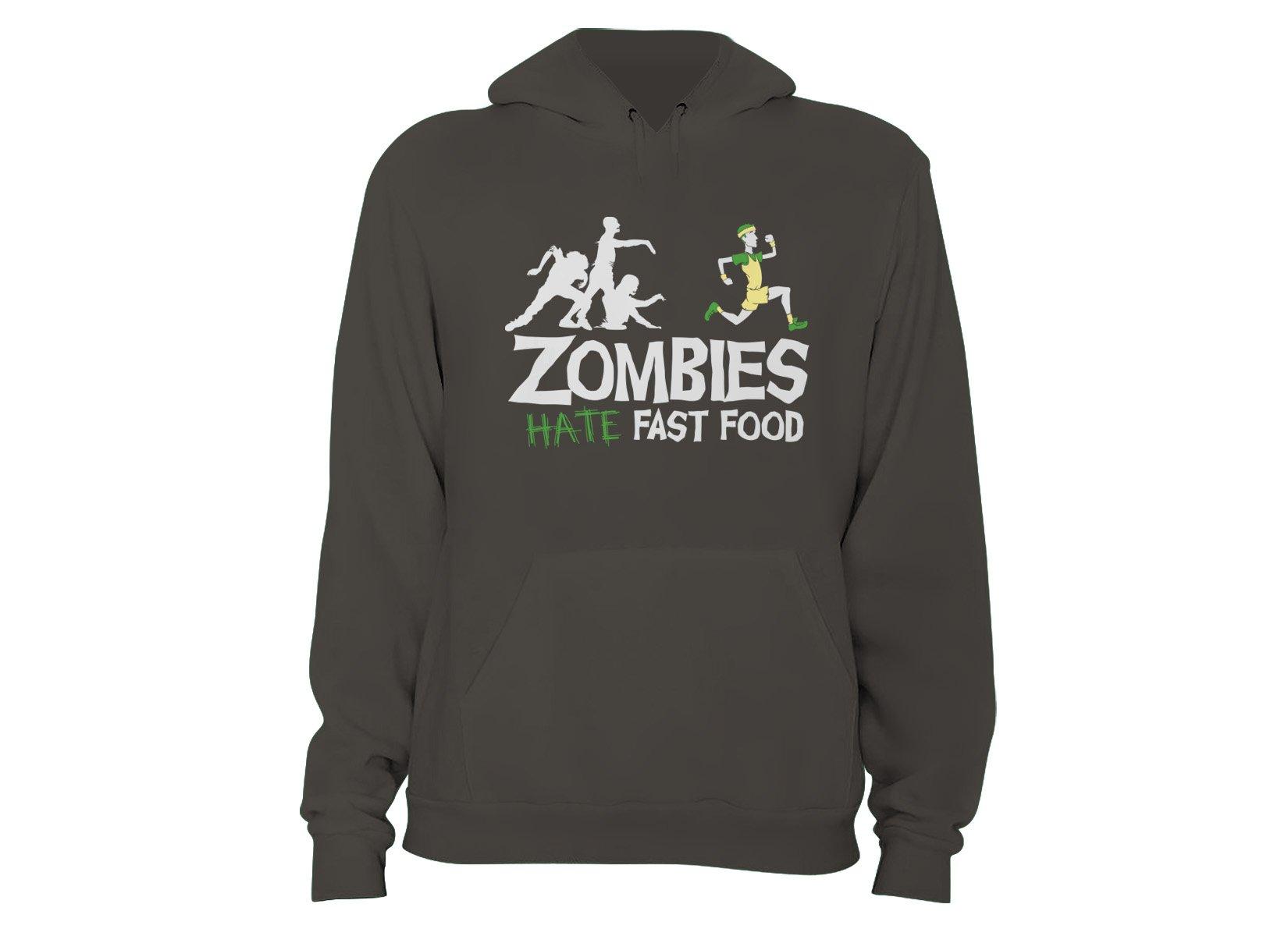 Zombies Hate Fast Food on Hoodie