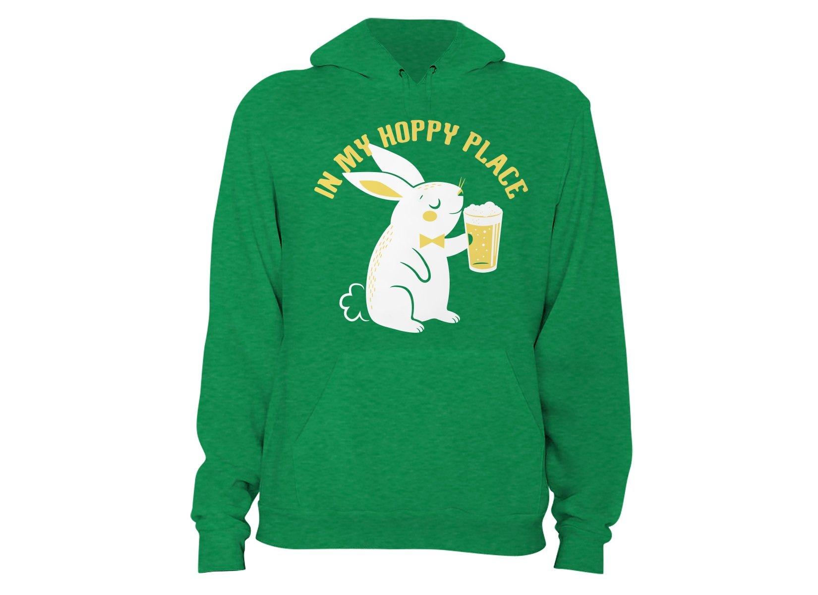 In My Hoppy Place on Hoodie