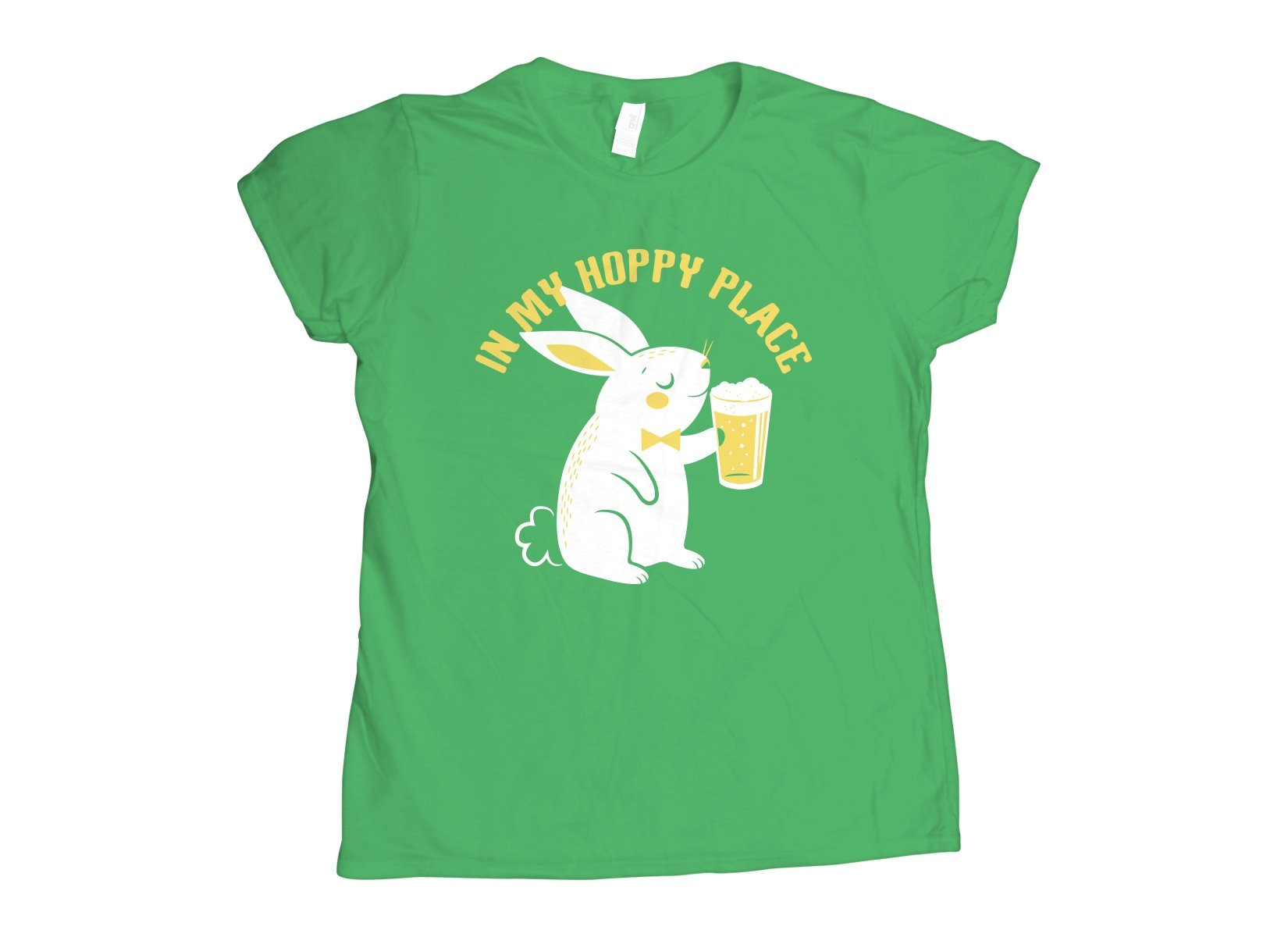 In My Hoppy Place on Womens T-Shirt