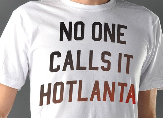 No One Calls It Hotlanta on Mens T-Shirt