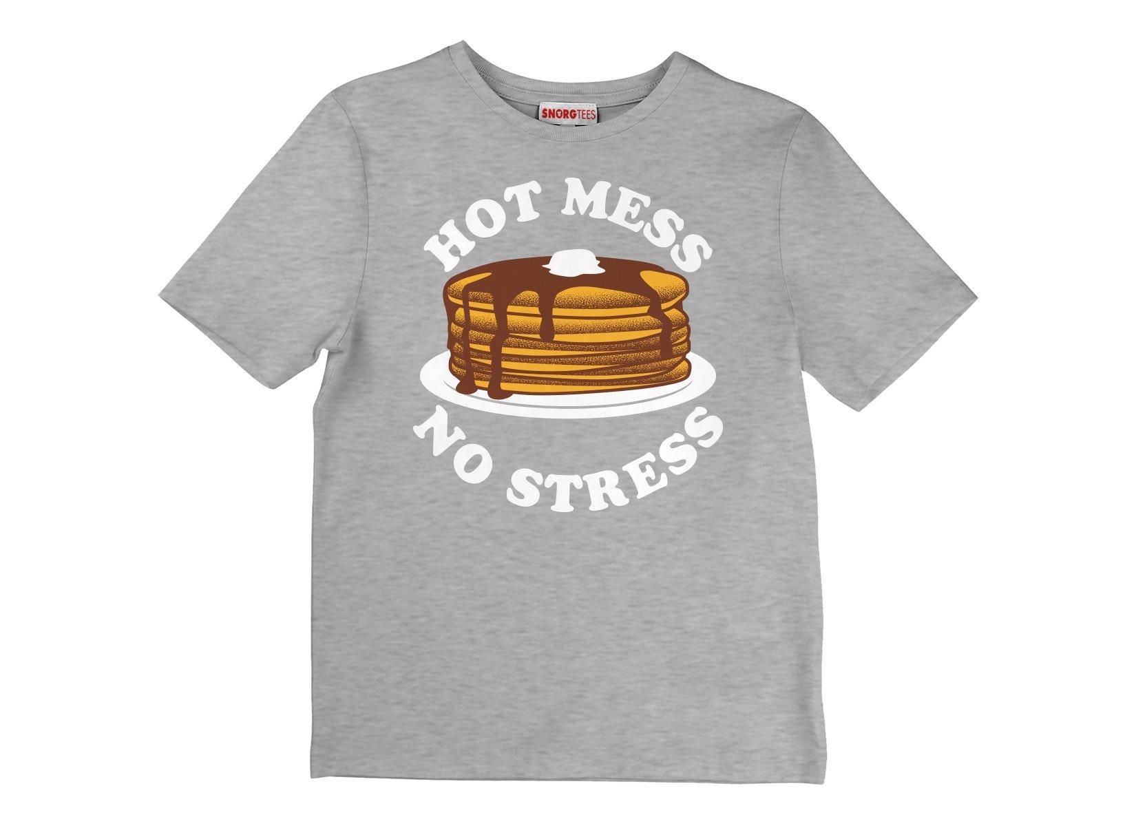 Hot Mess No Stress on Kids T-Shirt