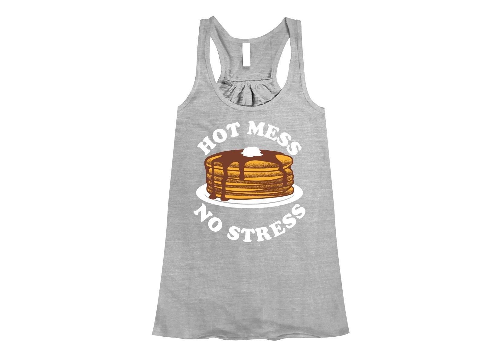 Hot Mess No Stress on Womens Tanks T-Shirt
